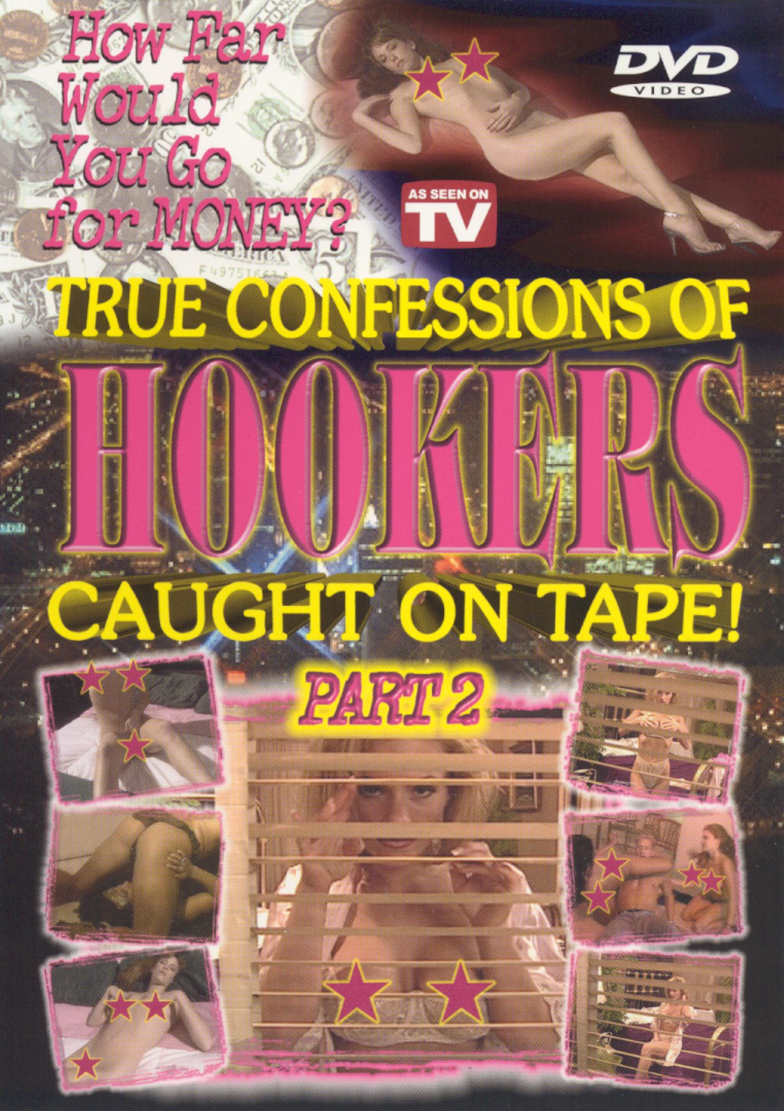 Caught on Tape: True Confessions of Hookers, Part 2