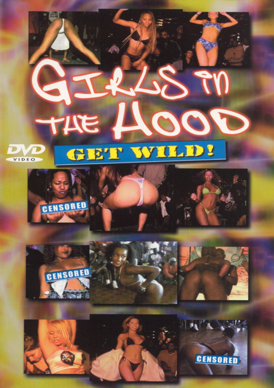 Girls in the Hood Get Wild