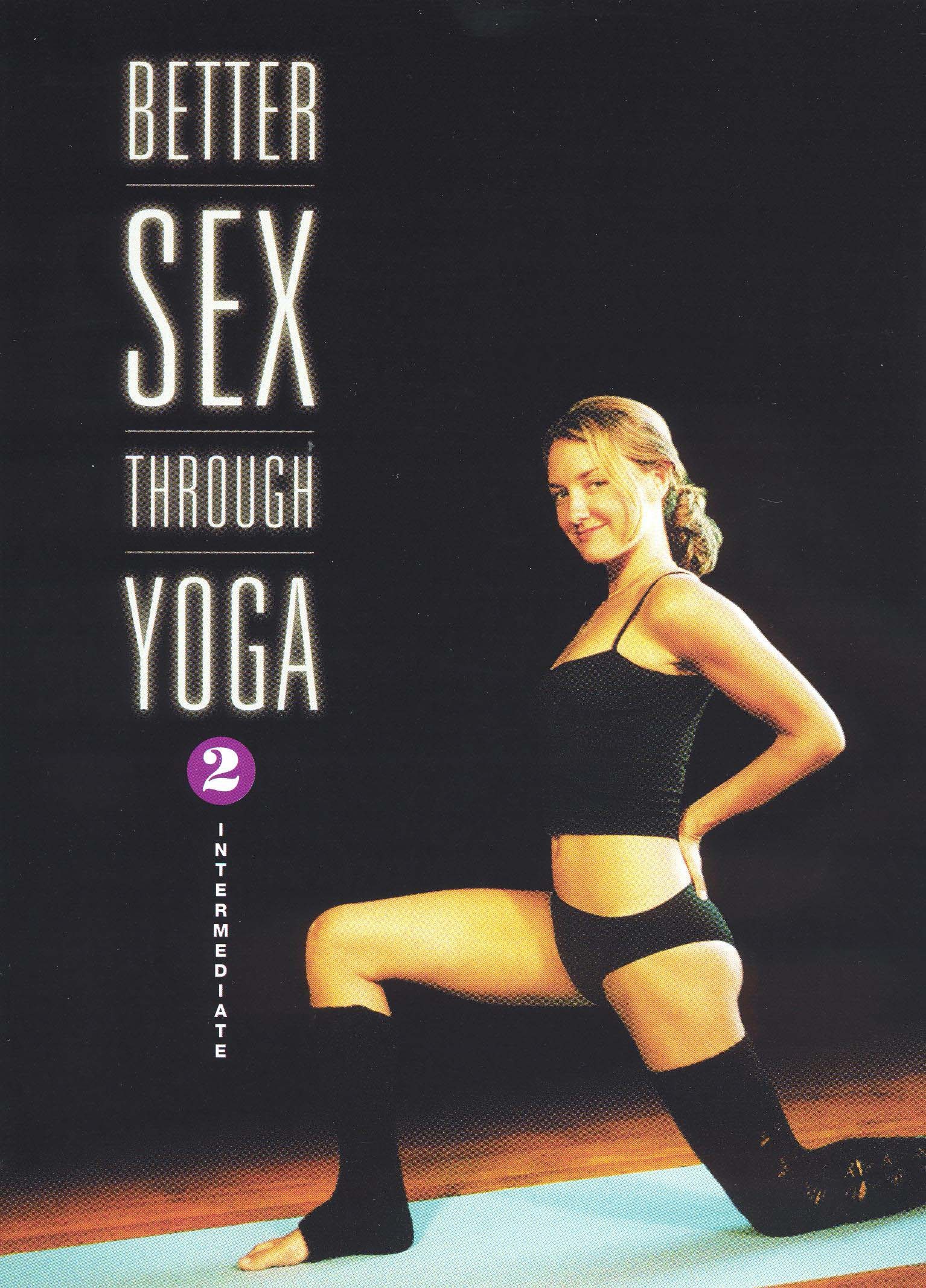 Better Sex Through Yoga, Vol. 2: Intermediate