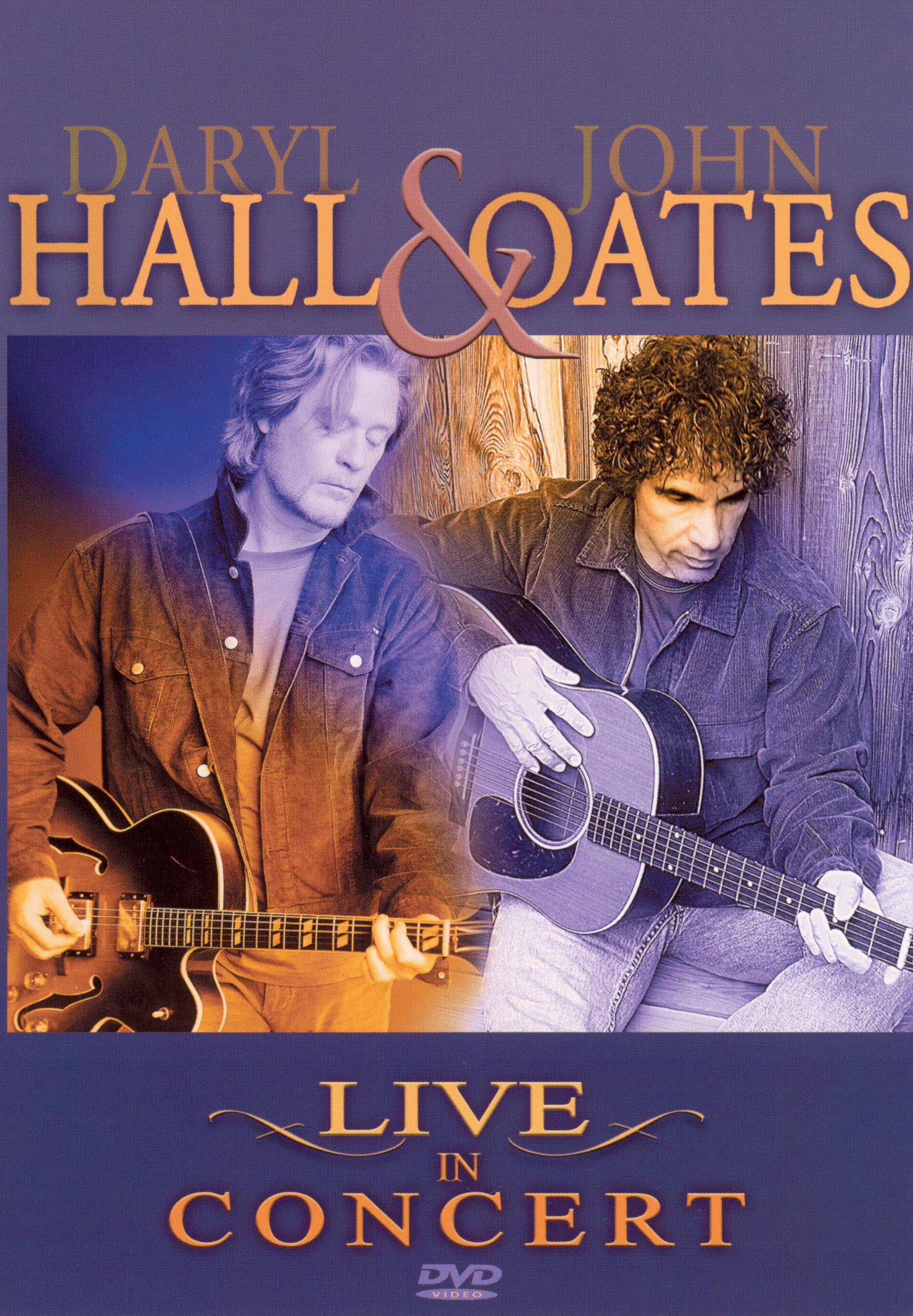 Daryl Hall and John Oates: Live in Concert