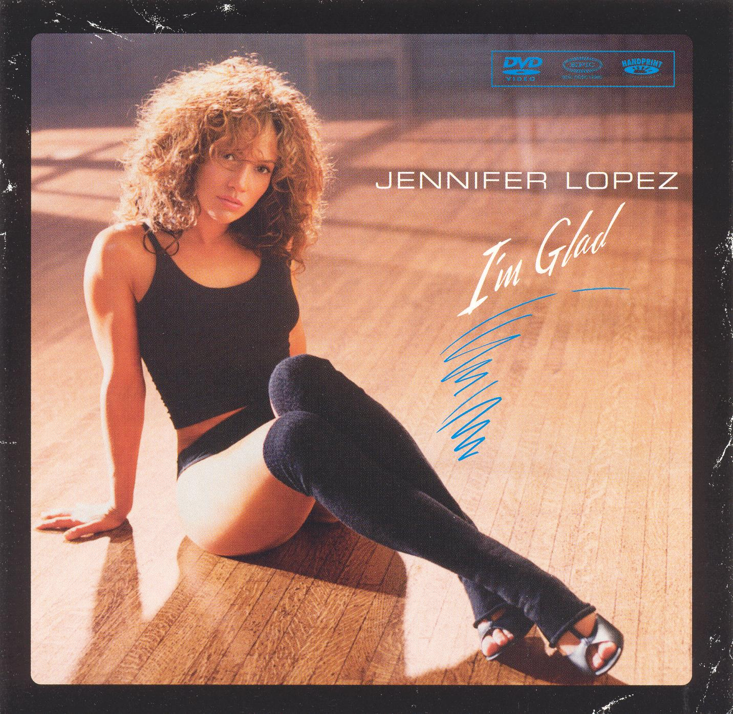 Jennifer Lopez: I'm Glad/All I Have