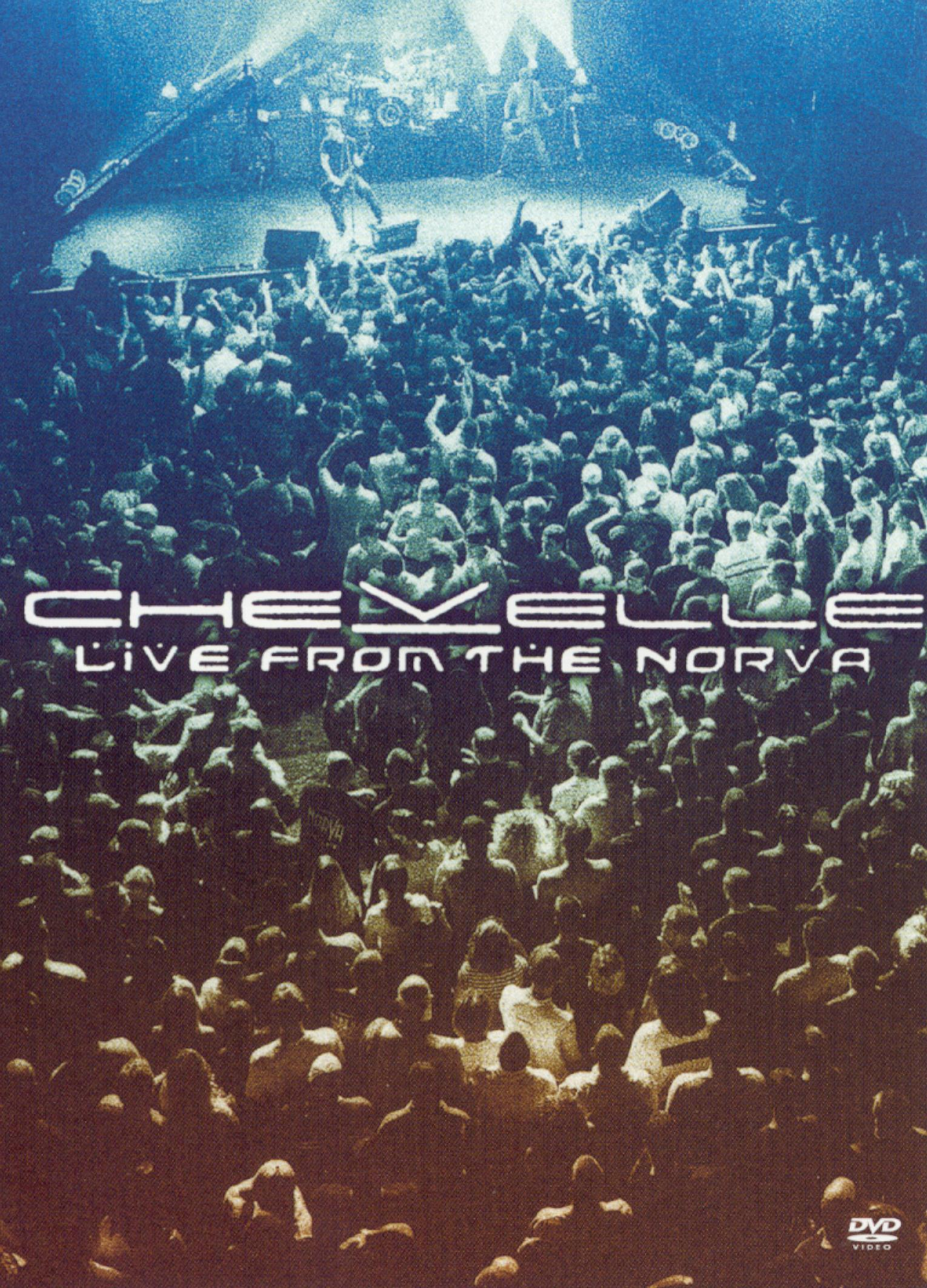 Chevelle: Live From the Norva