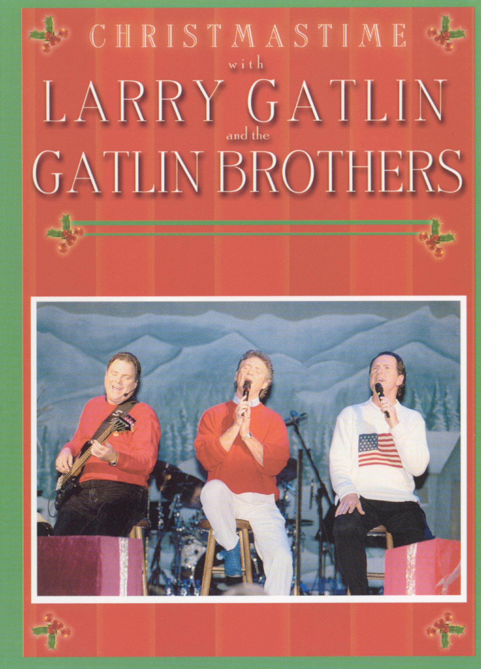 Christmastime With Larry Gatlin and the Gatlin Brothers