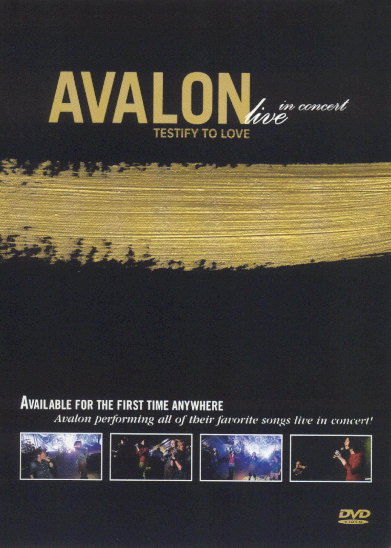 Avalon: Testify to Love - Live In Concert
