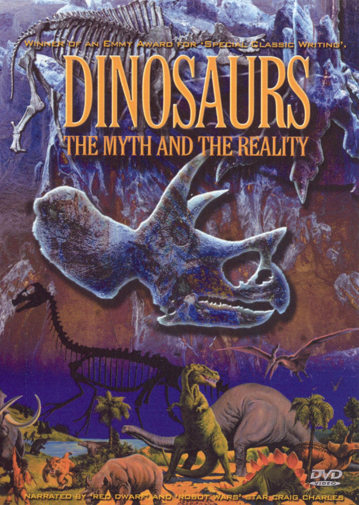 Dinosaurs: The Myth and the Reality