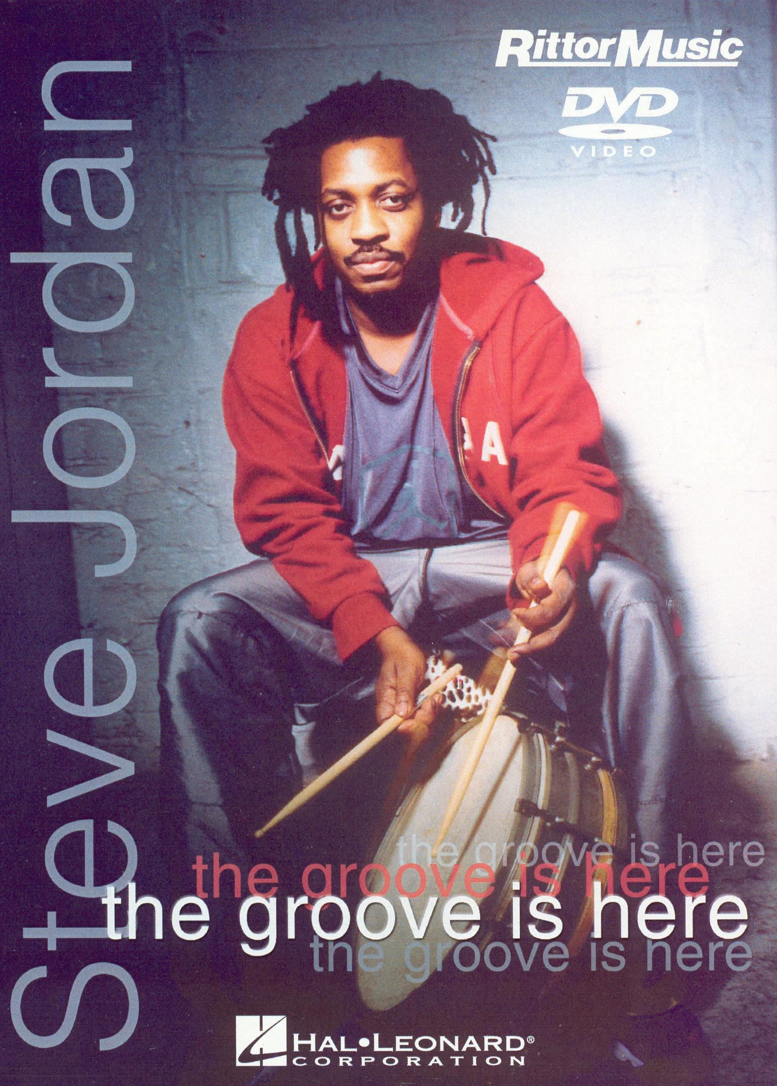 Steve Jordan: The Groove Is Here