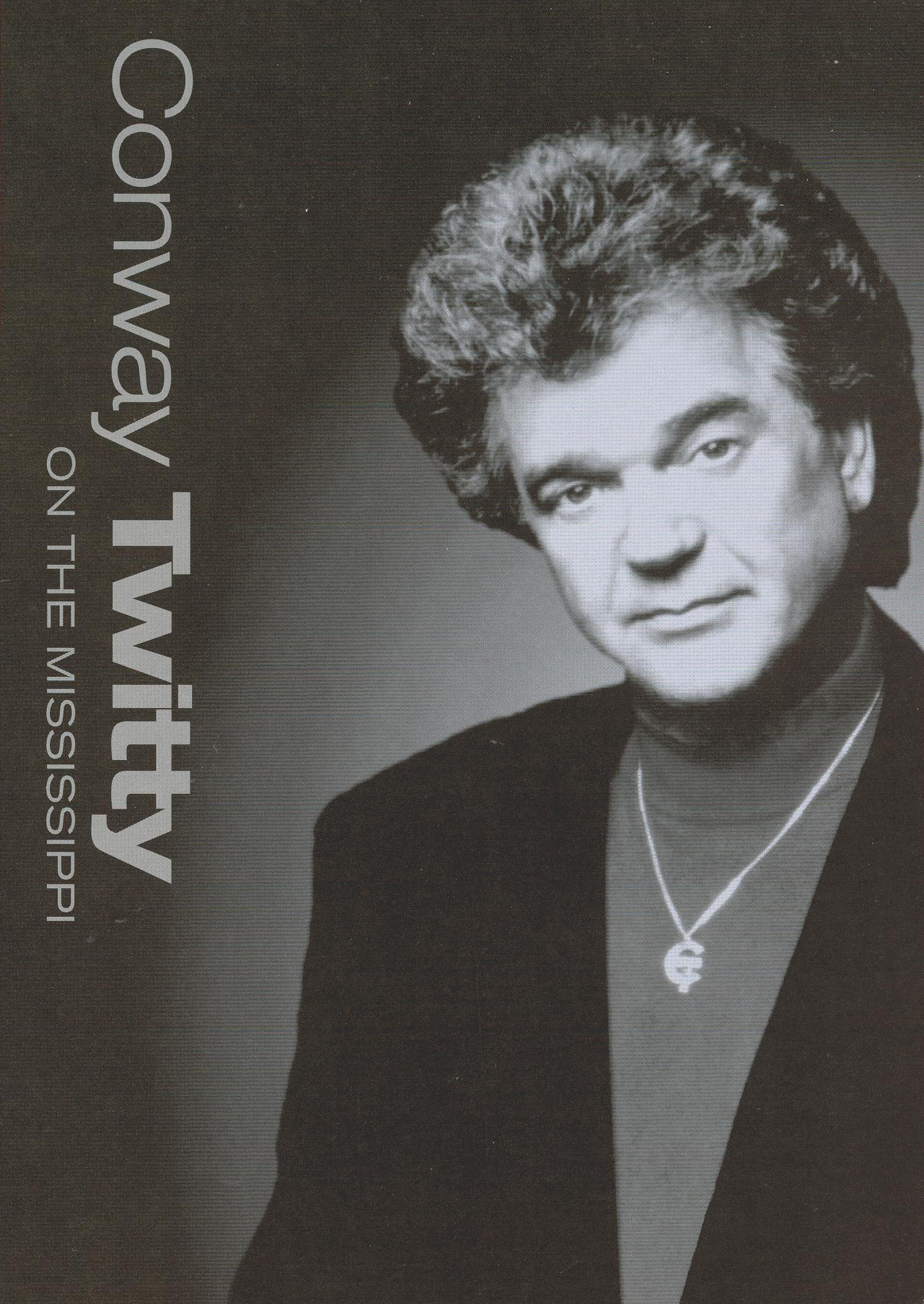 Conway Twitty: On the Mississippi