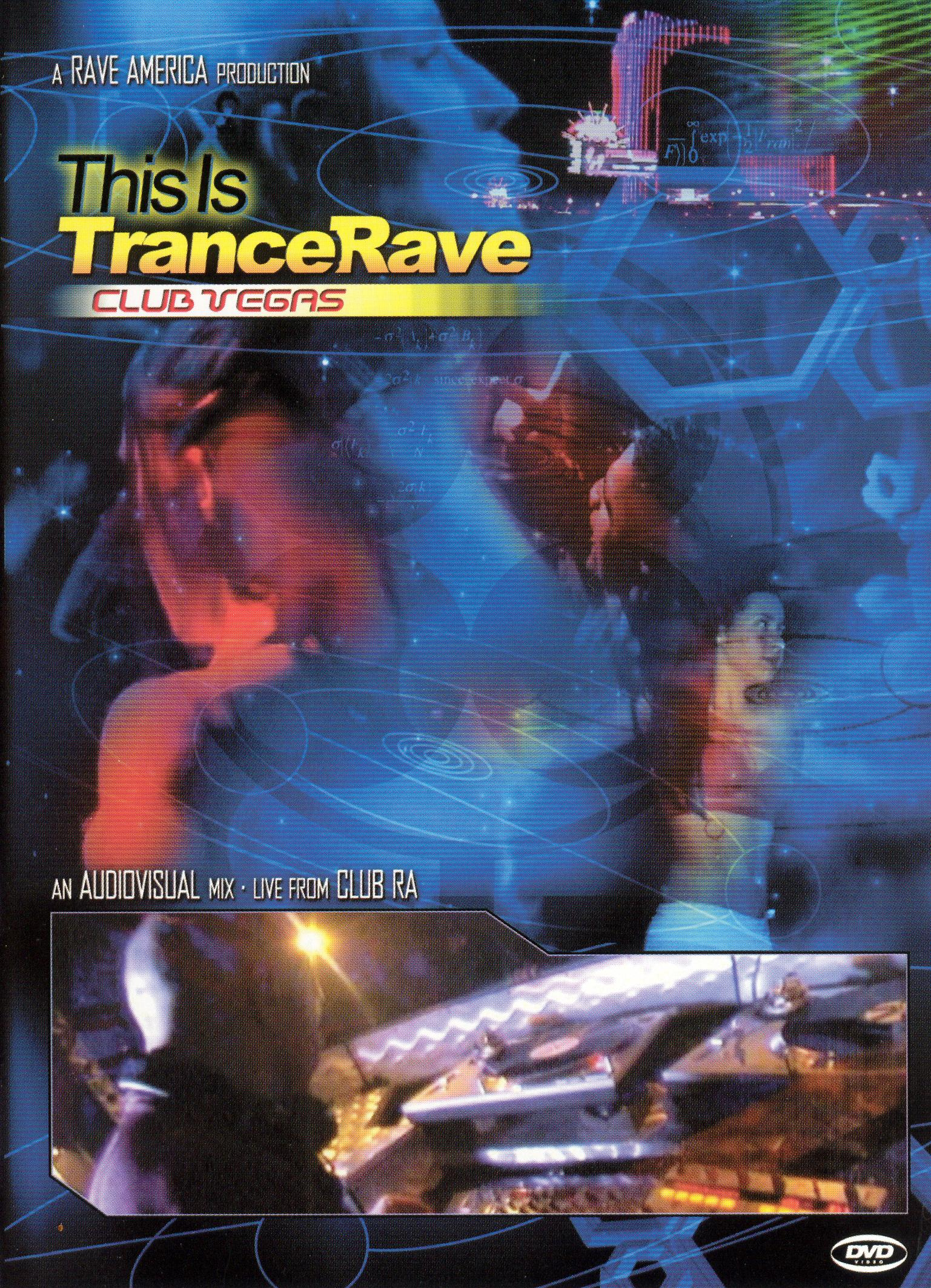 This Is Trance Rave: Club Vegas