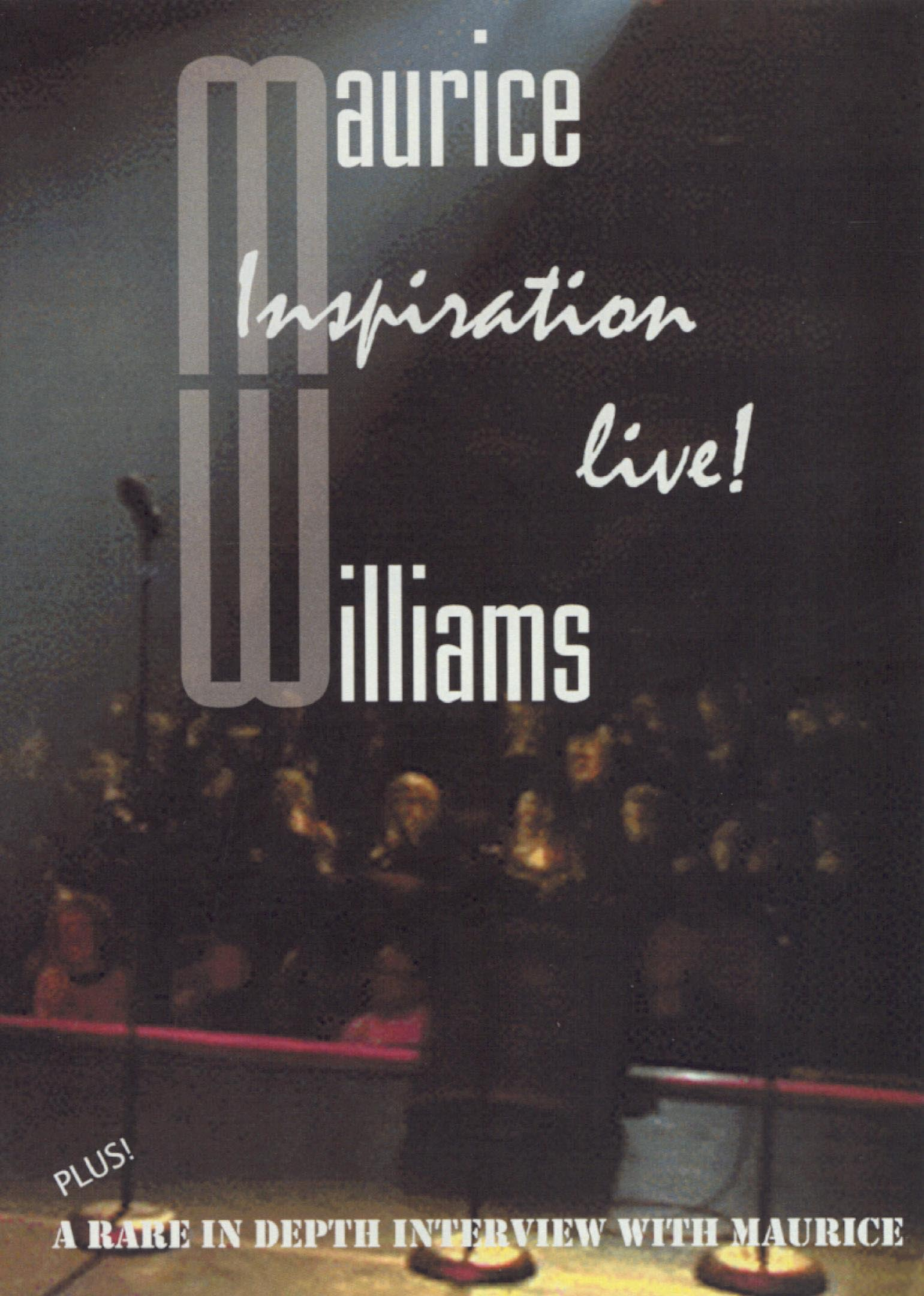 Maurice Williams: Inspiration Live!