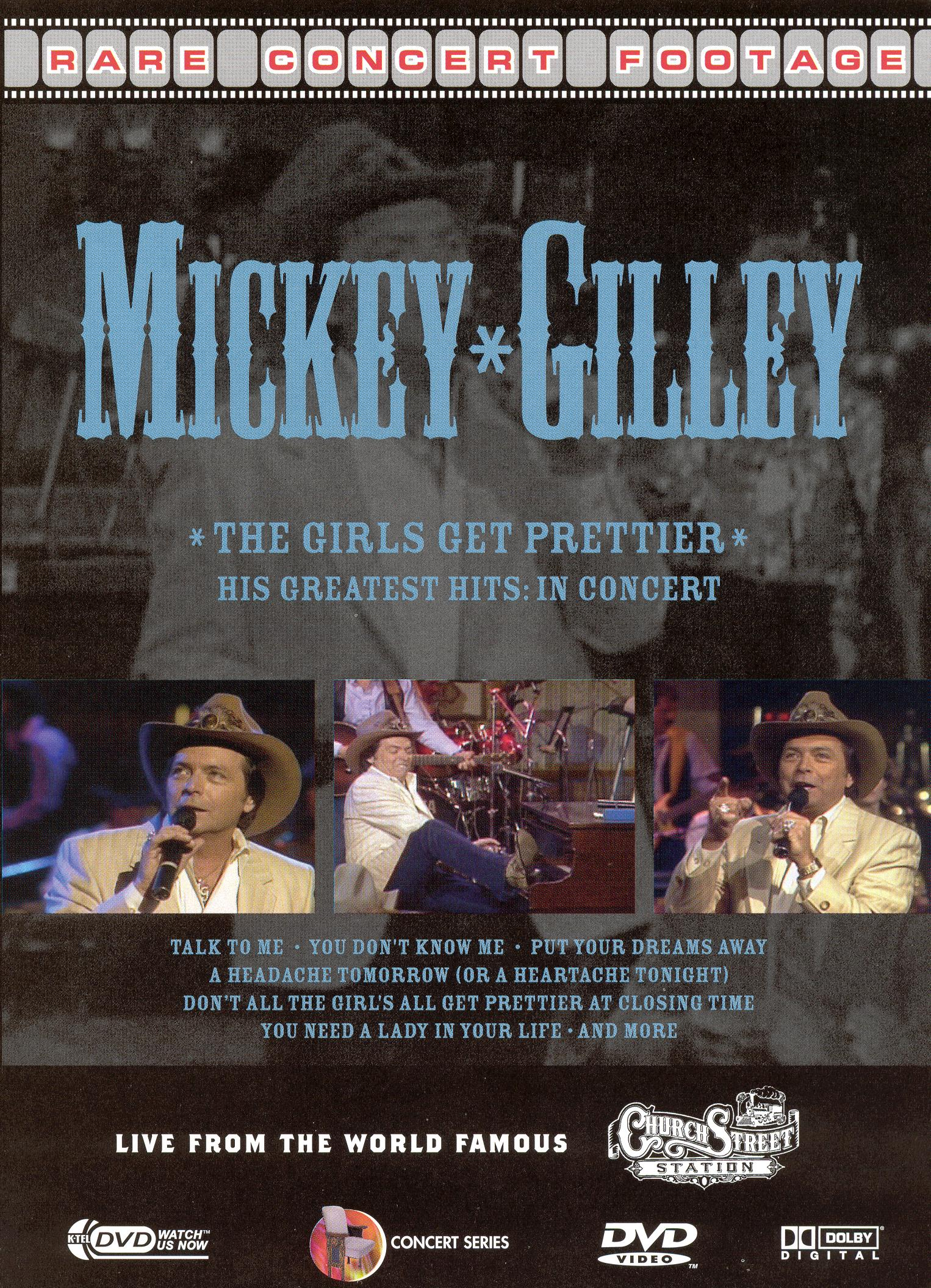 Mickey Gillley: The Girls All Get Prettier - His Greatest Hits in Concert