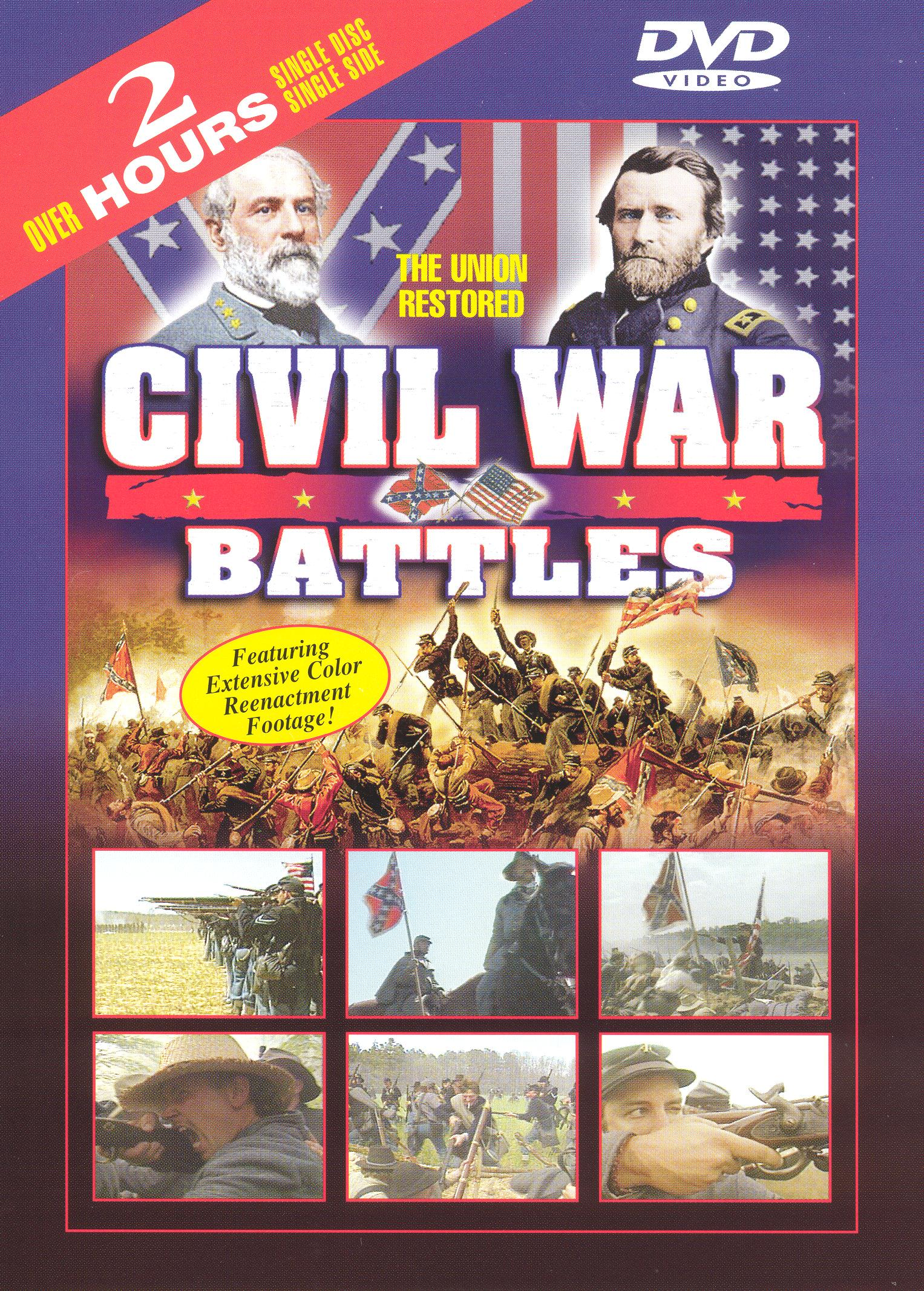 Civil War Battles: The Union Restored