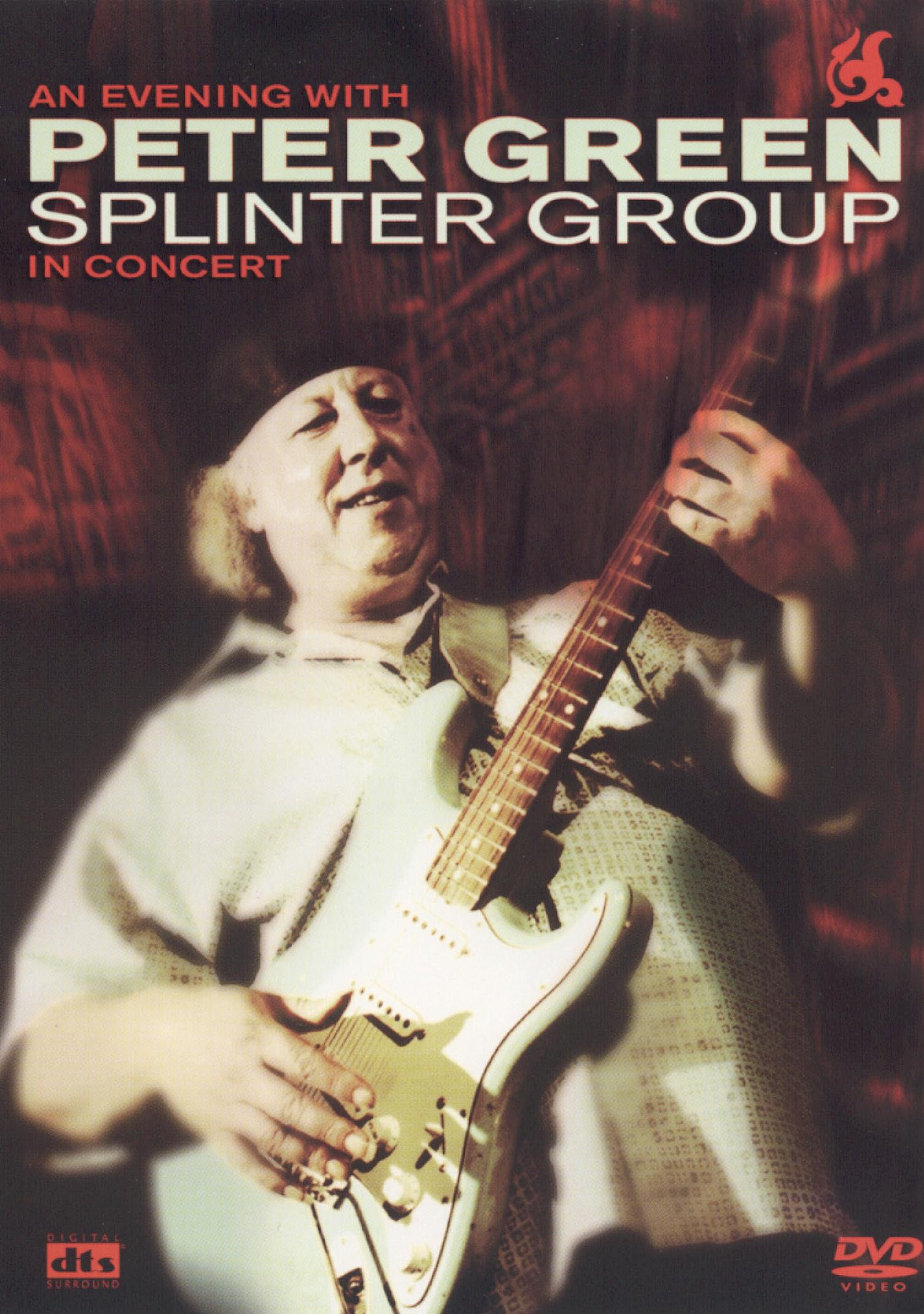 Peter Green: An Evening with Peter Green Splinter Group in Concert