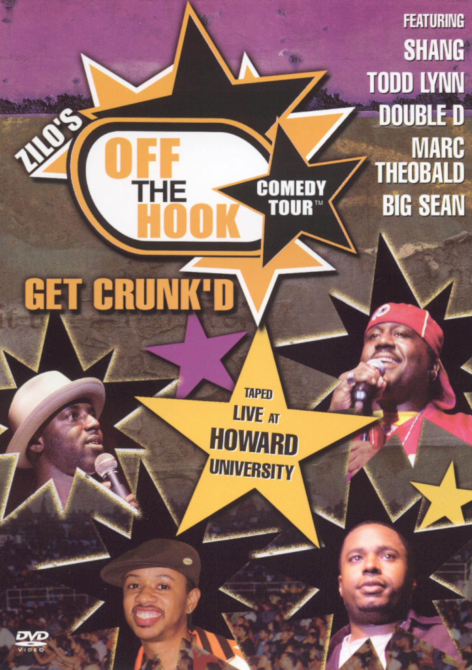 Off the Hook Comedy Tour, Vol. 2: Get Crunk'd
