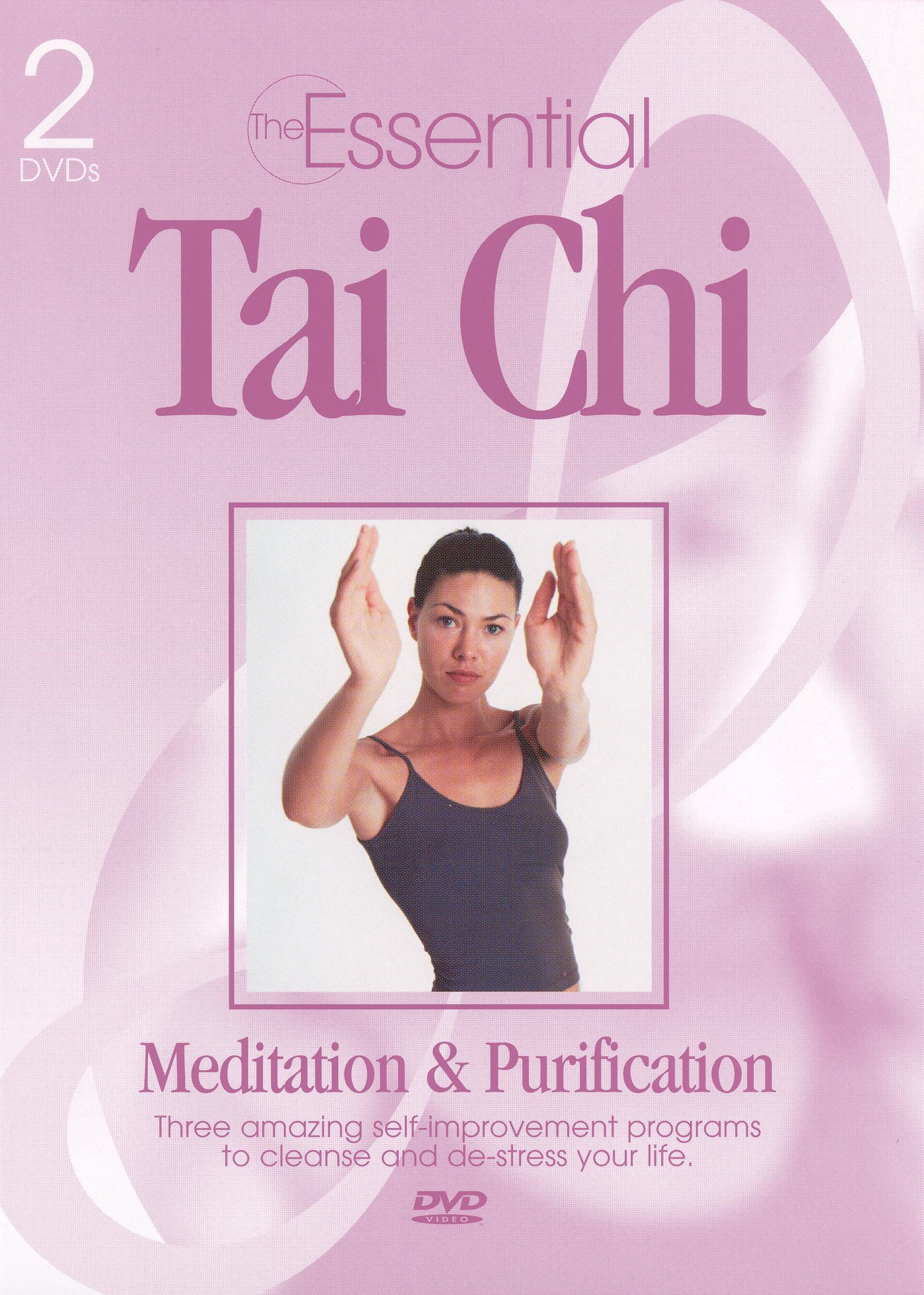 The Essential T'ai Chi, Meditation and Purification