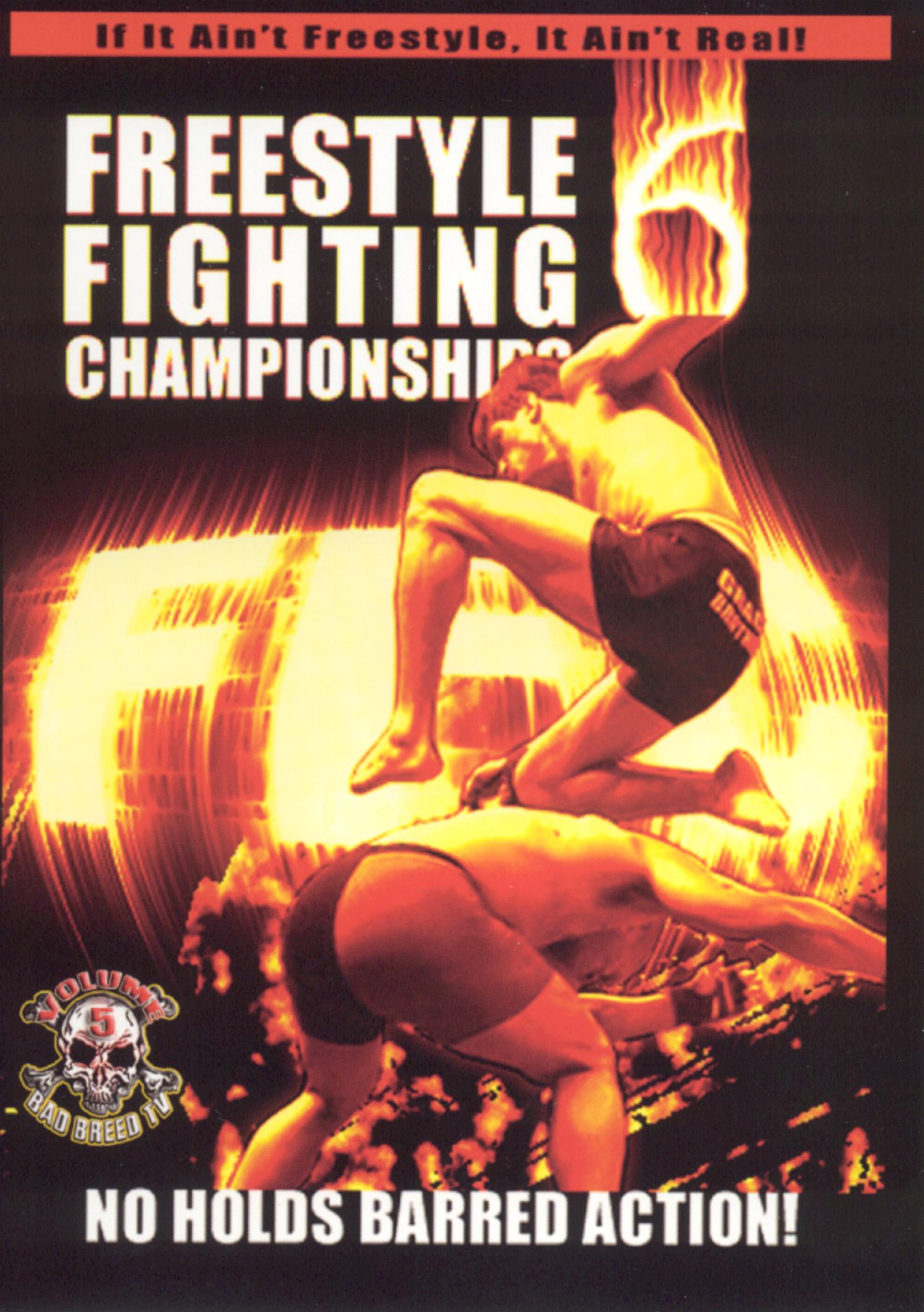 Bad Breed TV, Vol. 5: Freestyle Fighting Championships 6