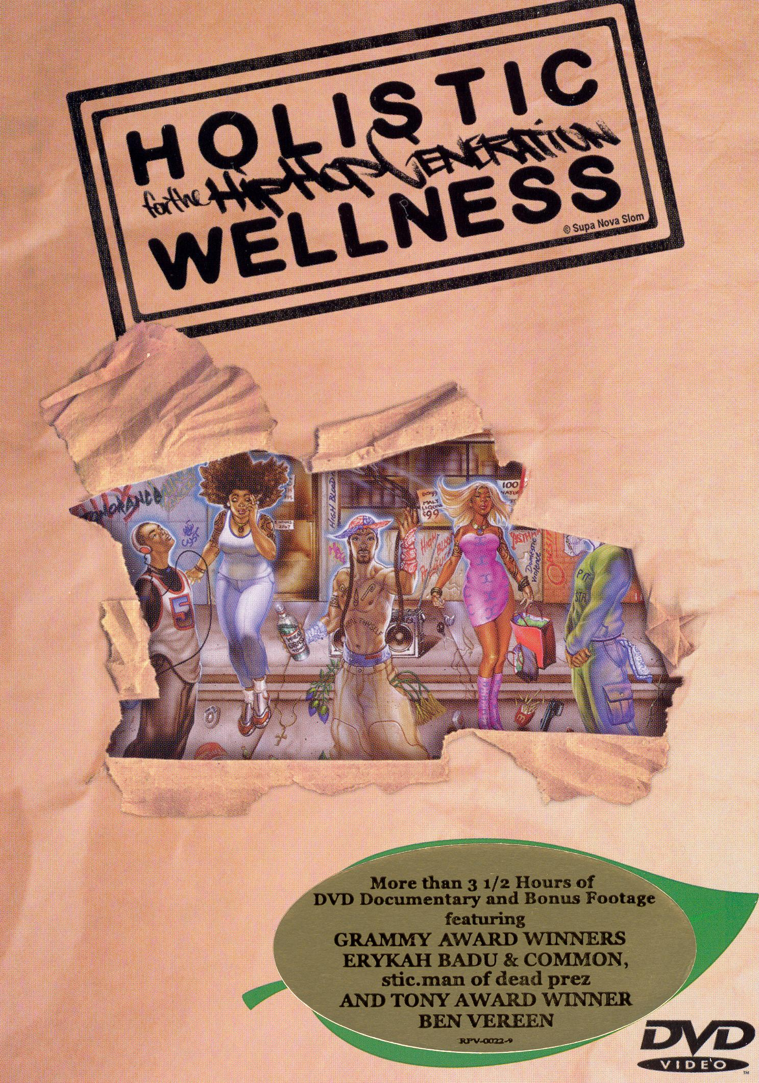 Holistic Wellness for the Hip Hop Generation
