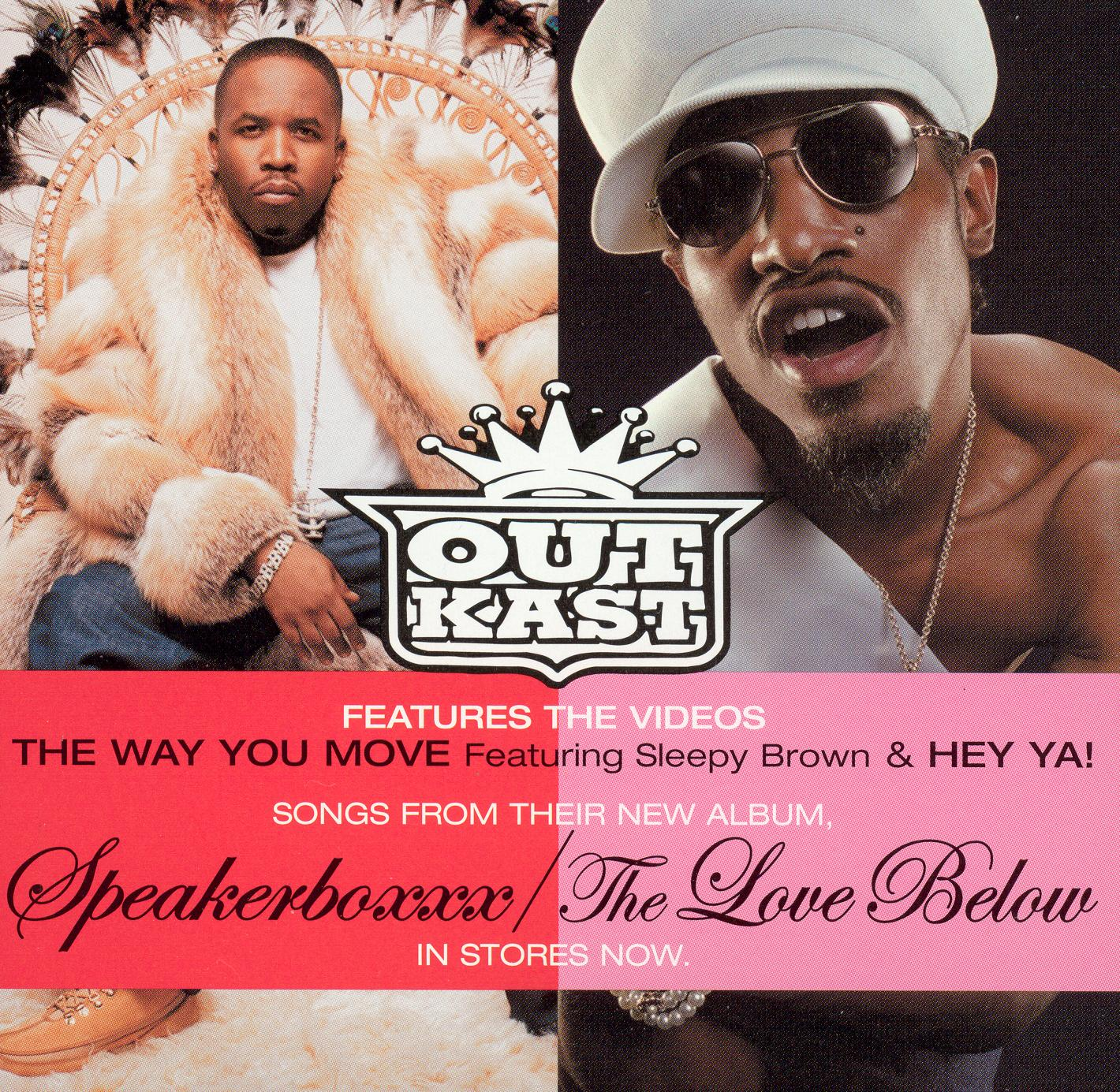 Outkast: The Way You Move/Hey Ya