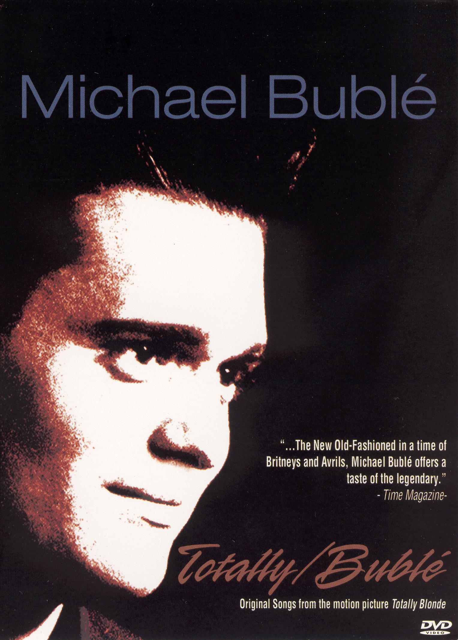 Michael Bublé: Totally Bublé