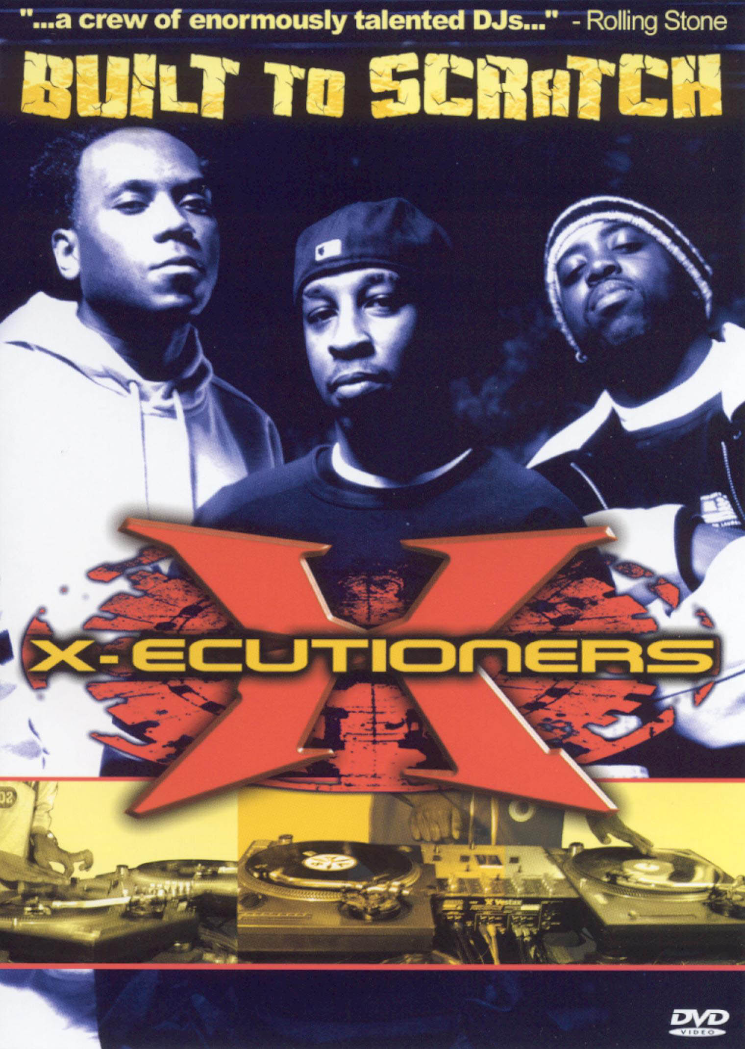X-Ecutioners: Built to Scratch