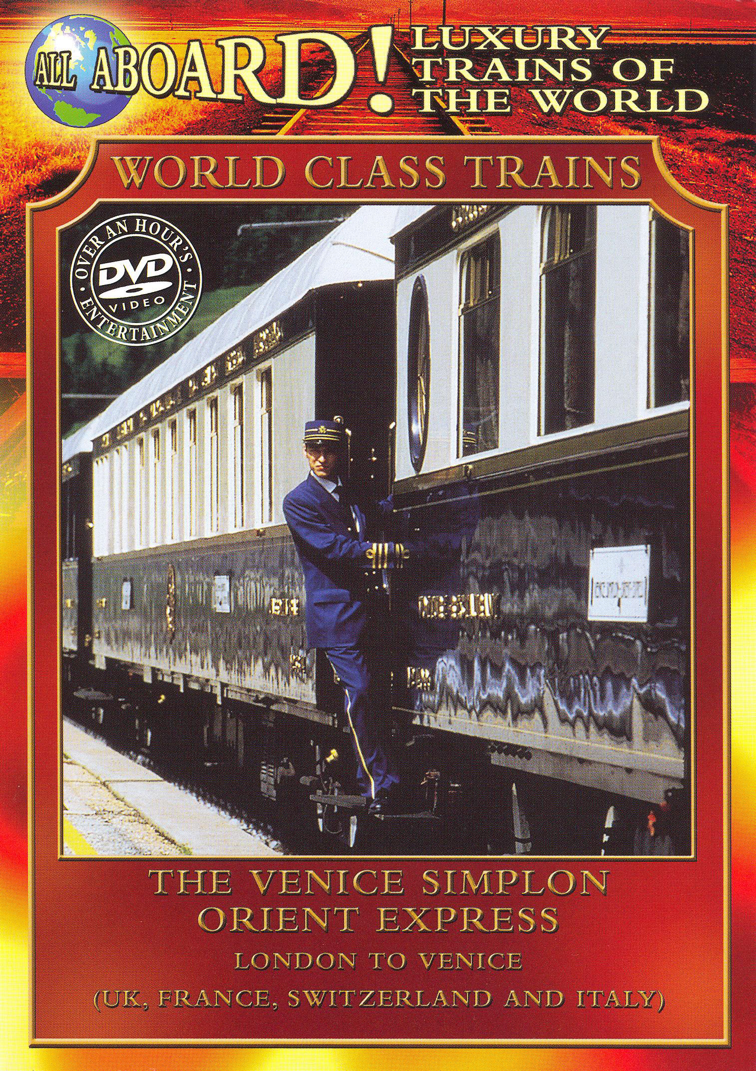 World Class Trains: The Venice Simplon Orient Express