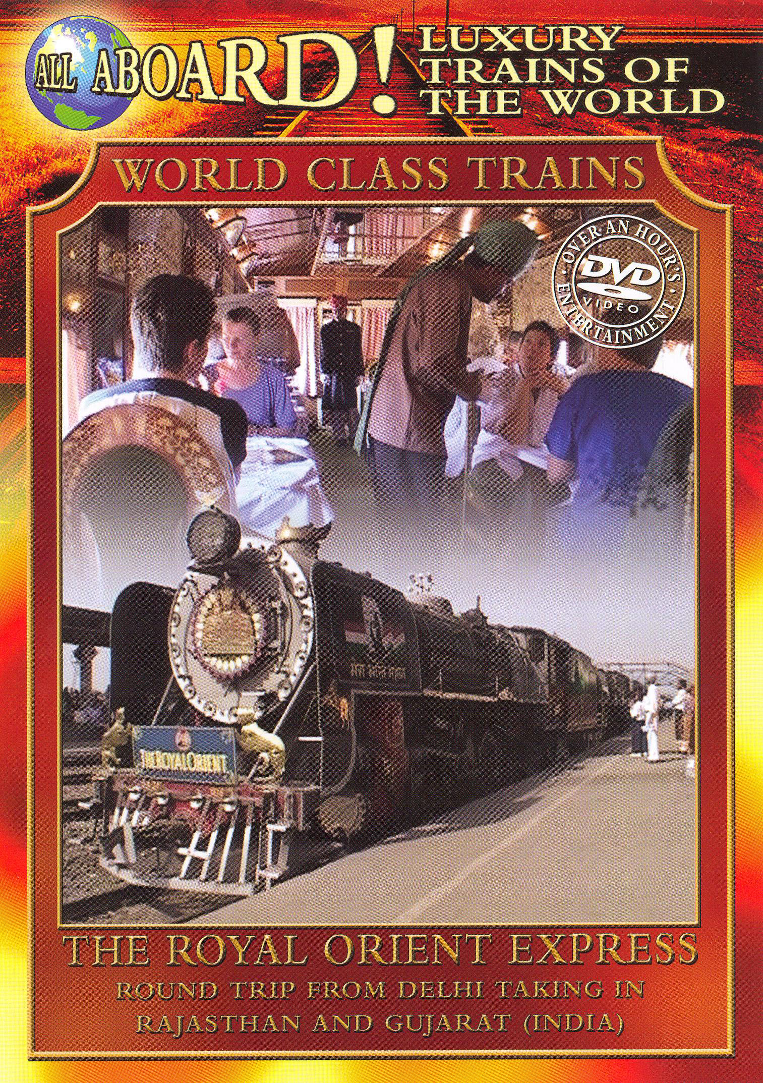 World Class Trains: The Royal Orient Express