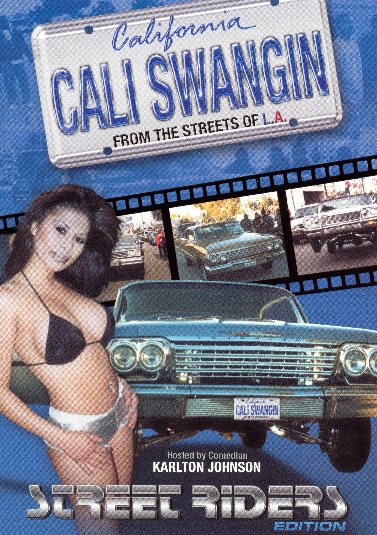 Cali Swangin': Street Riders