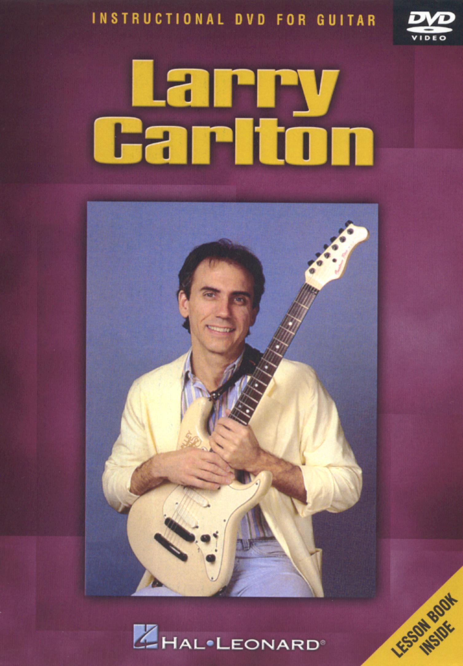 Larry Carlton: Instructional Guitar