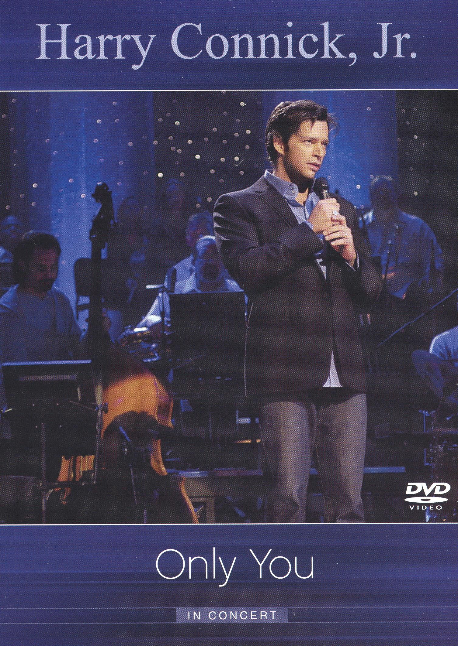 Harry Connick, Jr.: The Only You Concert - Live From Quebec City