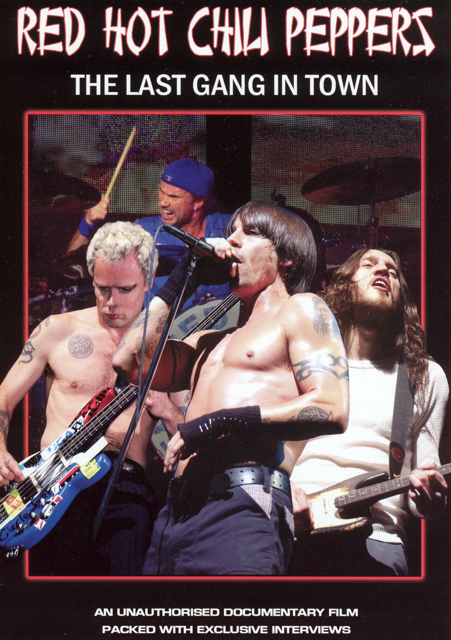 Red Hot Chili Peppers: The Last Gang in Town