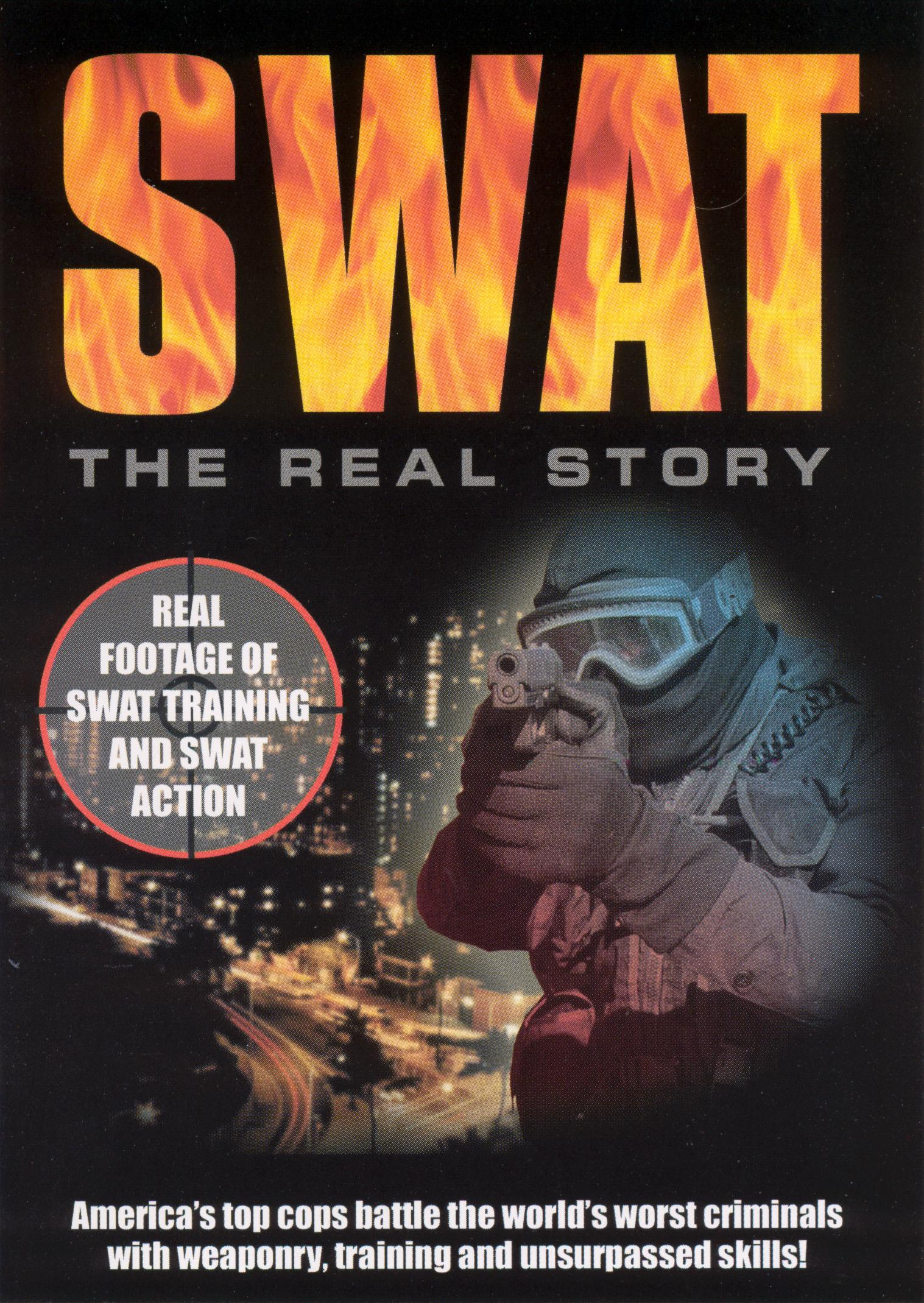 S.W.A.T.: The Real Story