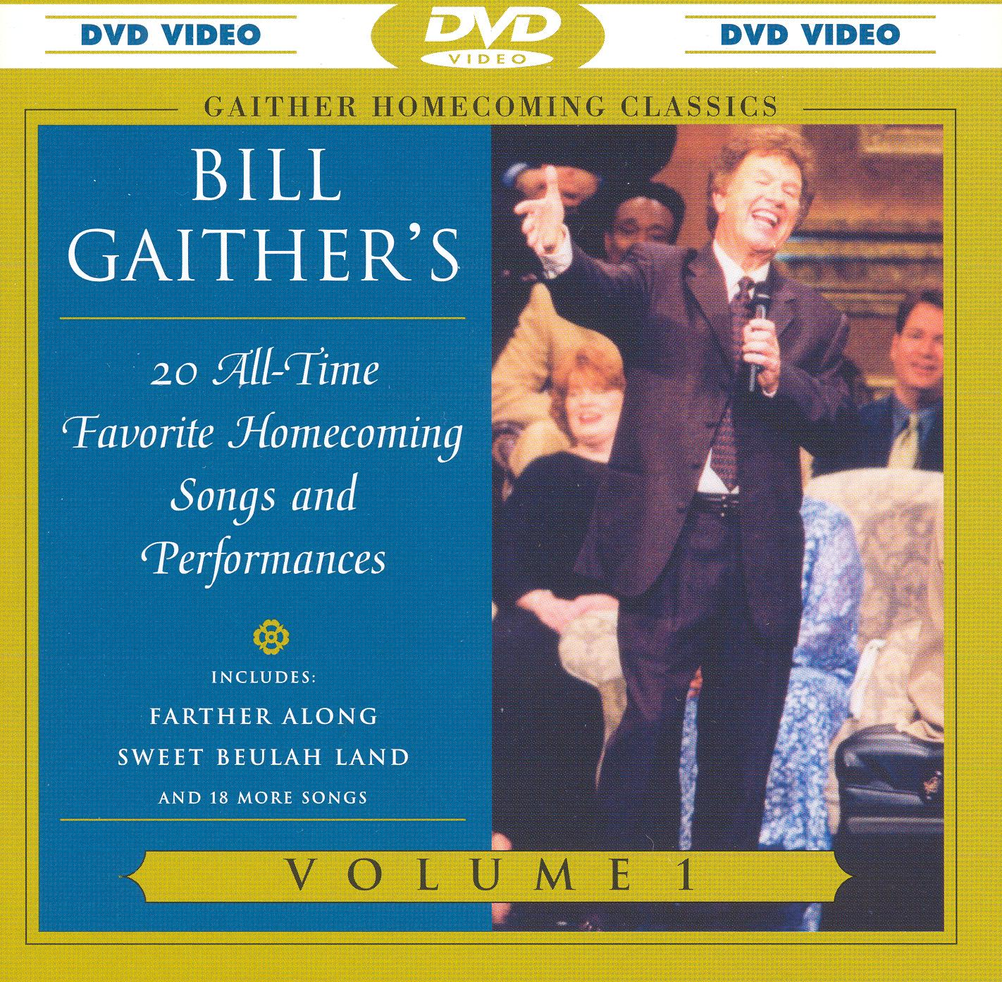 Bill and Gloria Gaither: Gaither Homecoming Classics, Vol. 1