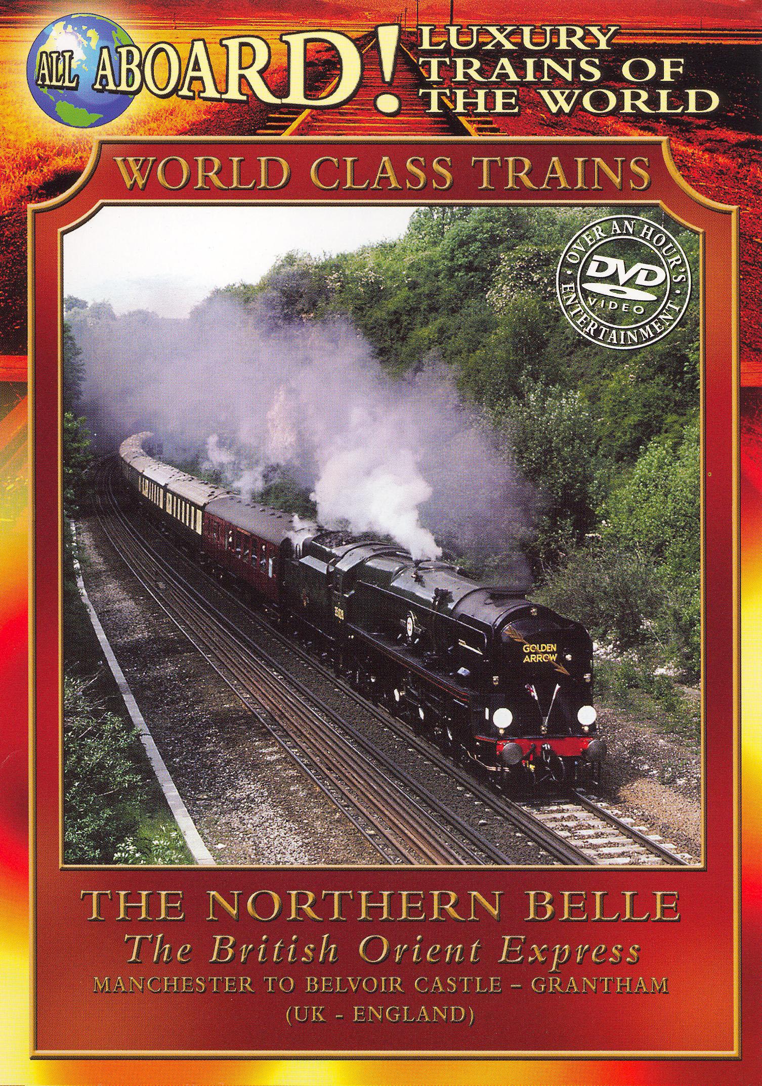 World Class Trains: The Northern Belle - British Orient Express
