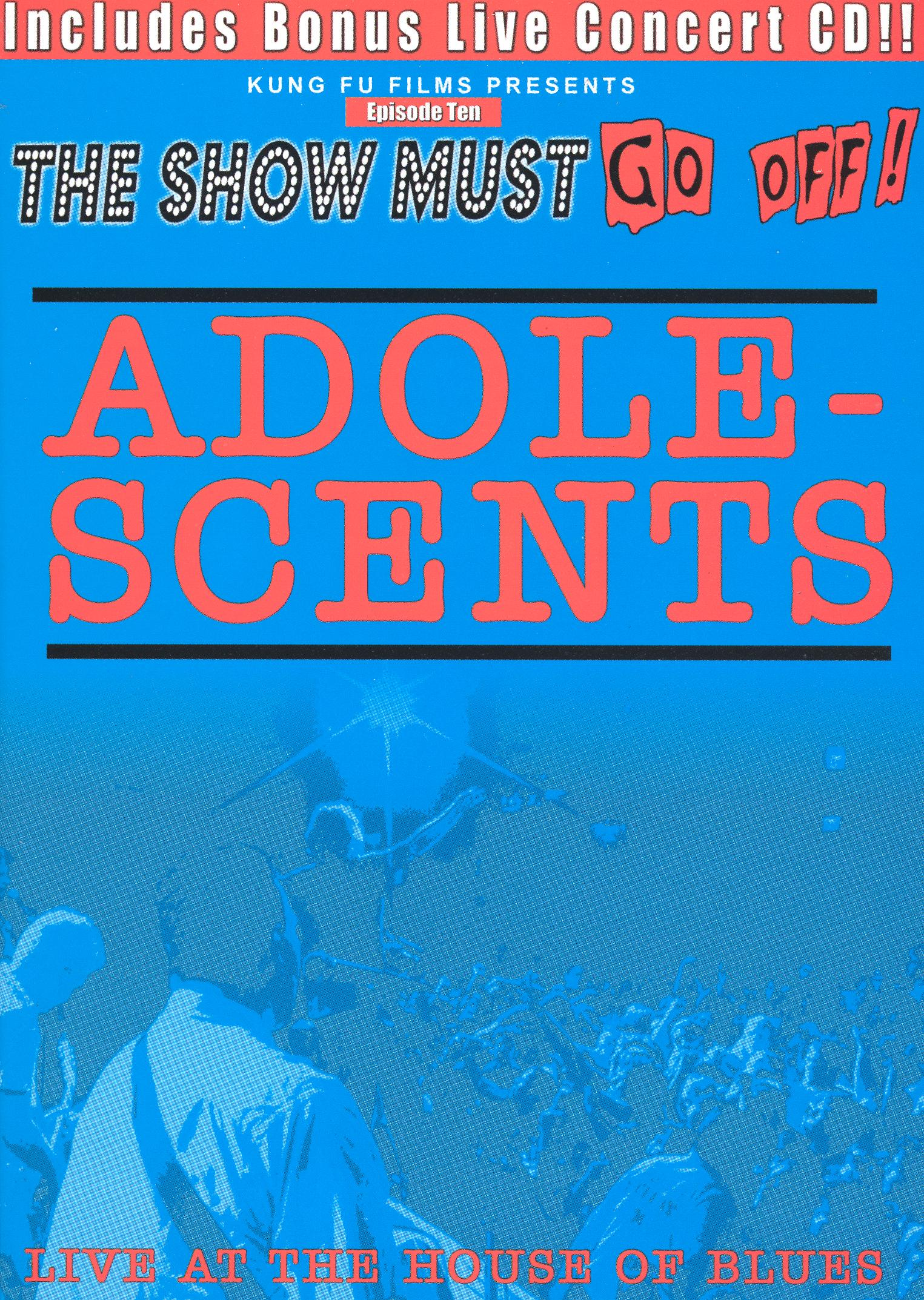 Adolescents: Live at the House of Blues