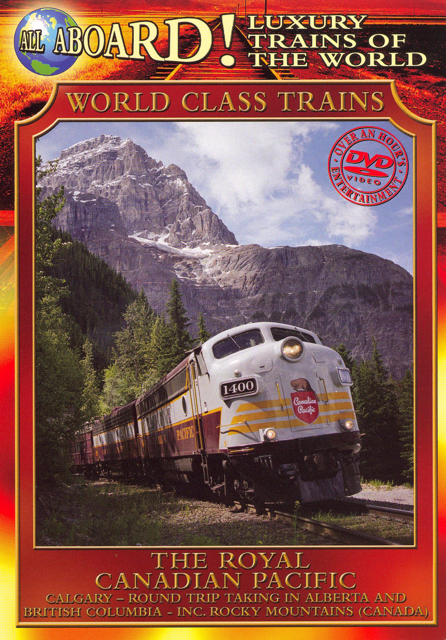 World Class Trains: The Royal Canadian Pacific