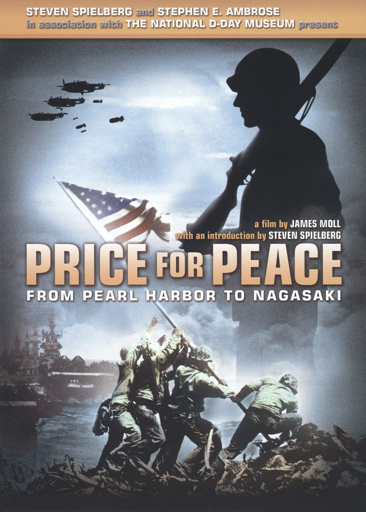 Price for Peace: From Pearl Harbor to Nagasaki