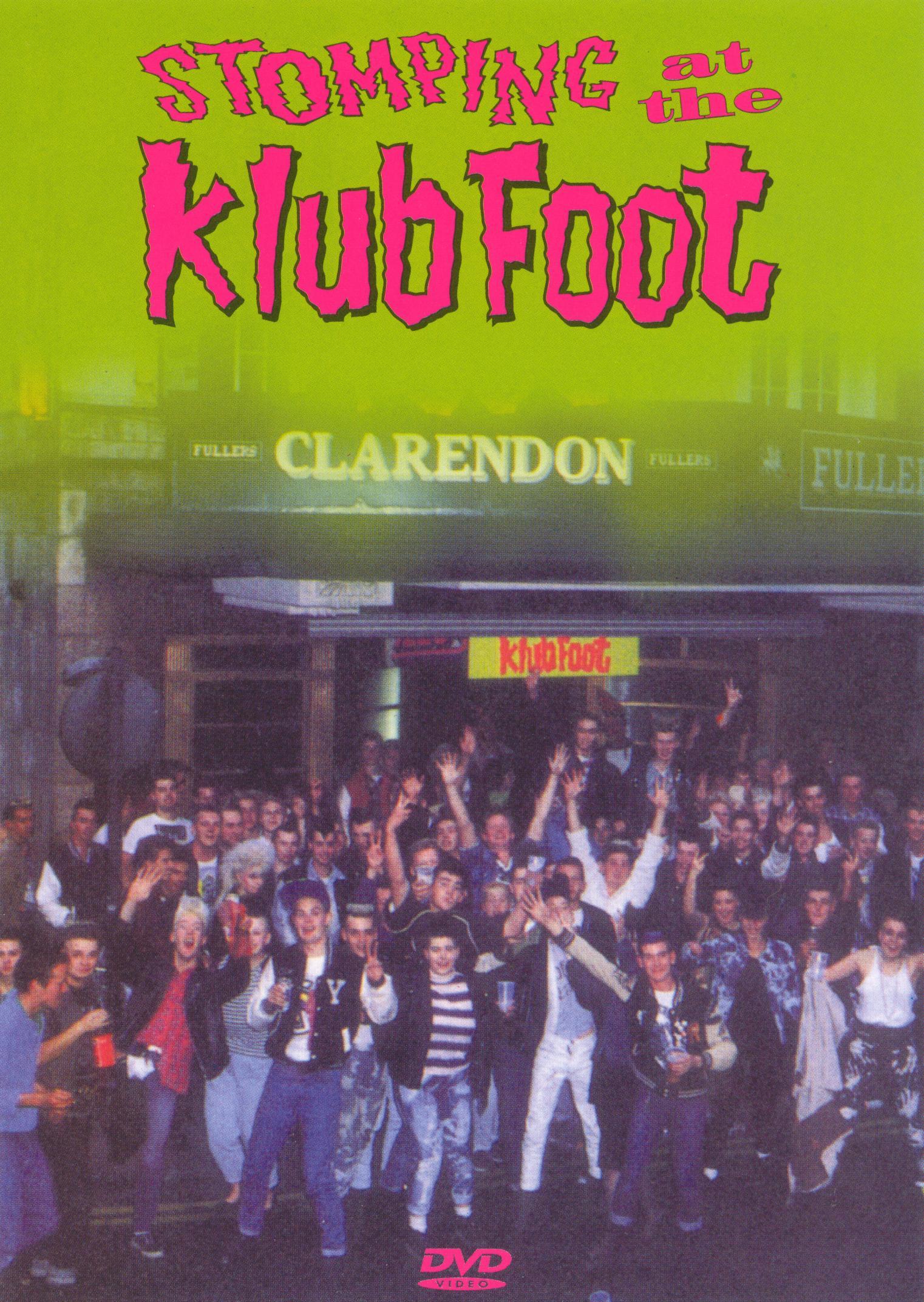 Stompin' at the Klub Foot
