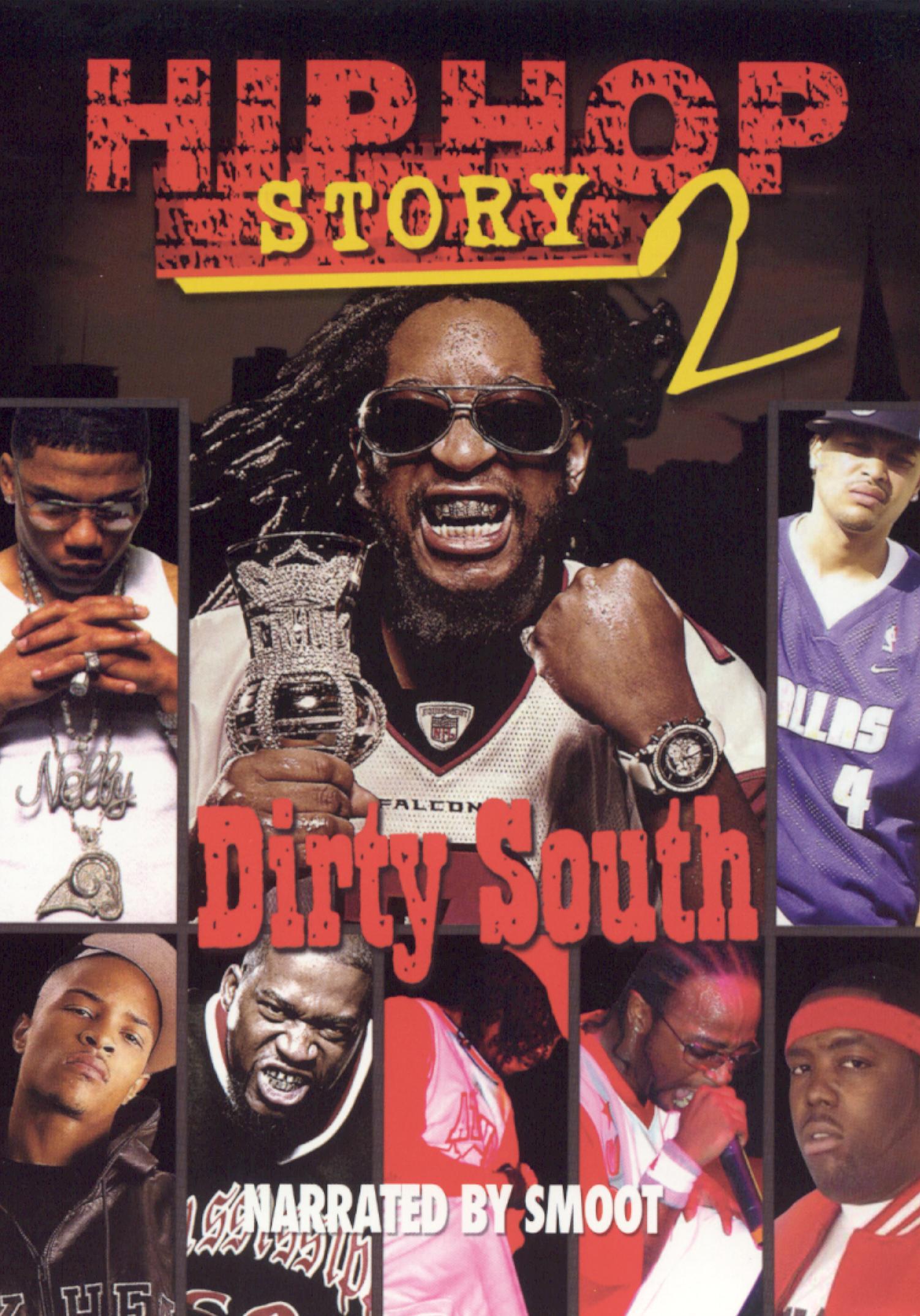 Hip Hop Story, Vol. 2: Dirty South