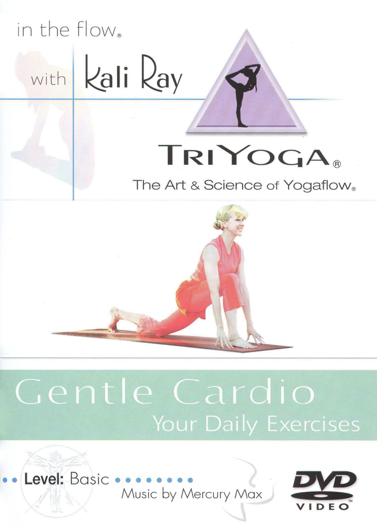 Kali Ray TriYoga: Gentle Cardio