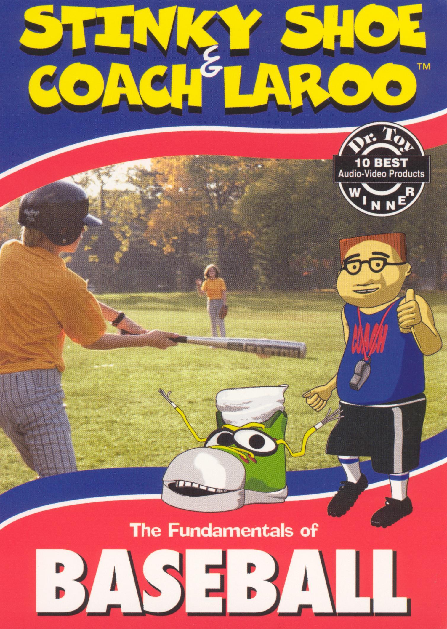 Stinky Shoe and Coach LaRoo: The Fundamentals of Baseball