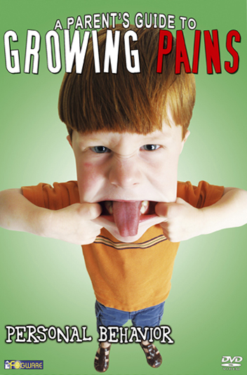 A Parent's Guide to Growing Pains: Personal Behavior
