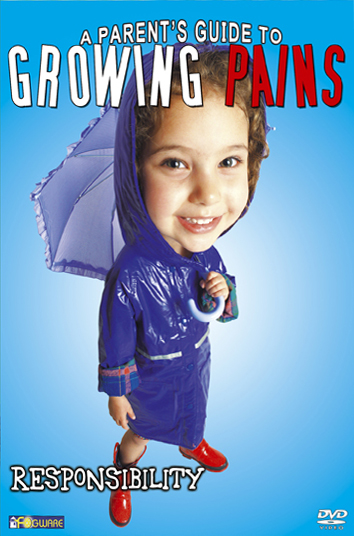 A Parent's Guide to Growing Pains: Responsibility