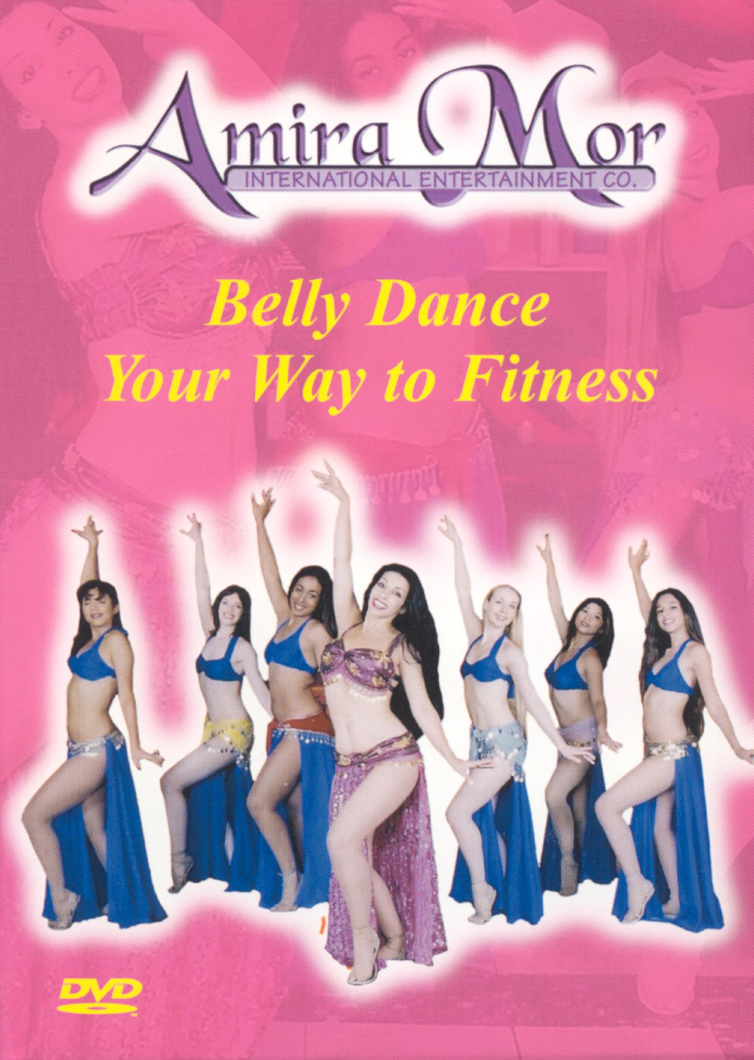 Amira Mor: Belly Dance Your Way to Fitness