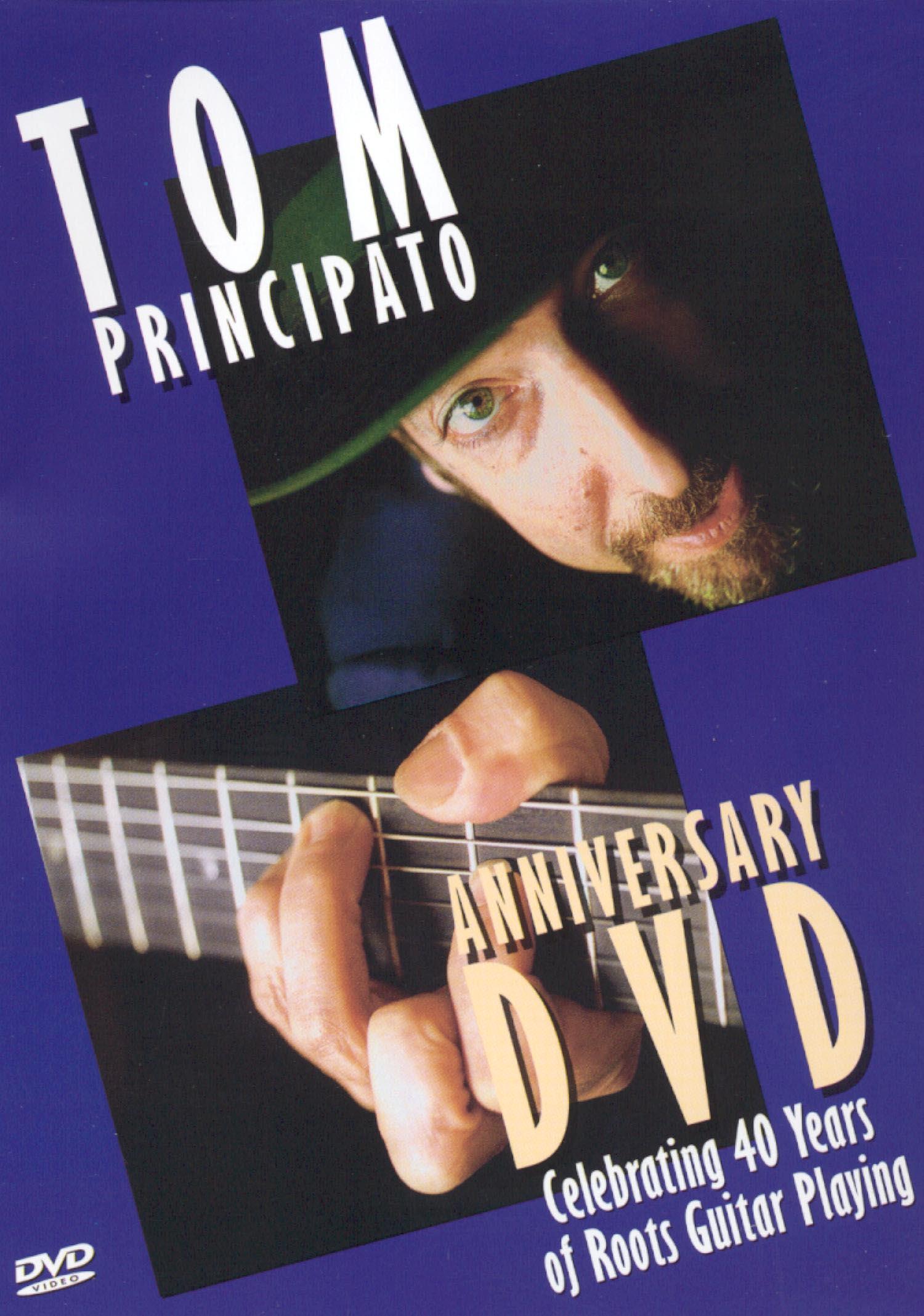 Tom Principato: Anniversary - Celebrating 40 Years