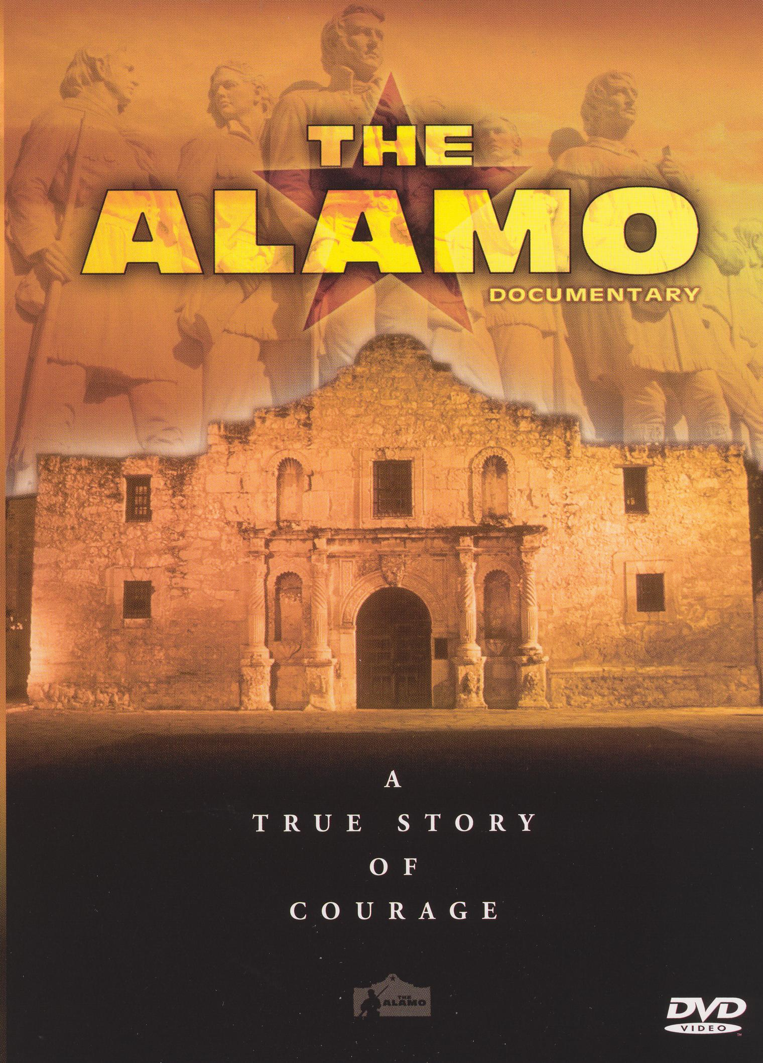 The Alamo Documentary: A True Story of Courage