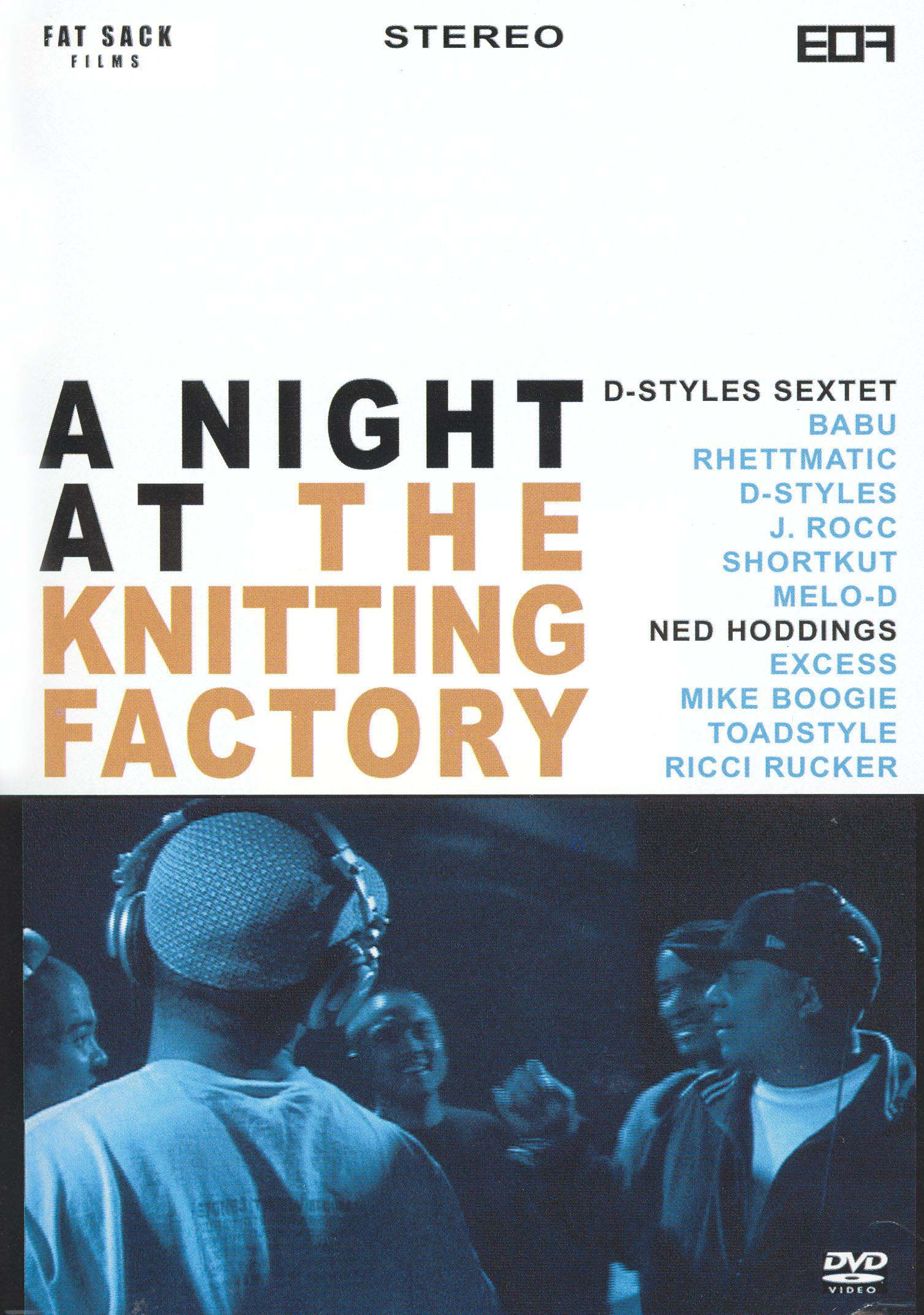 D-Styles: A Night at the Knitting Factory