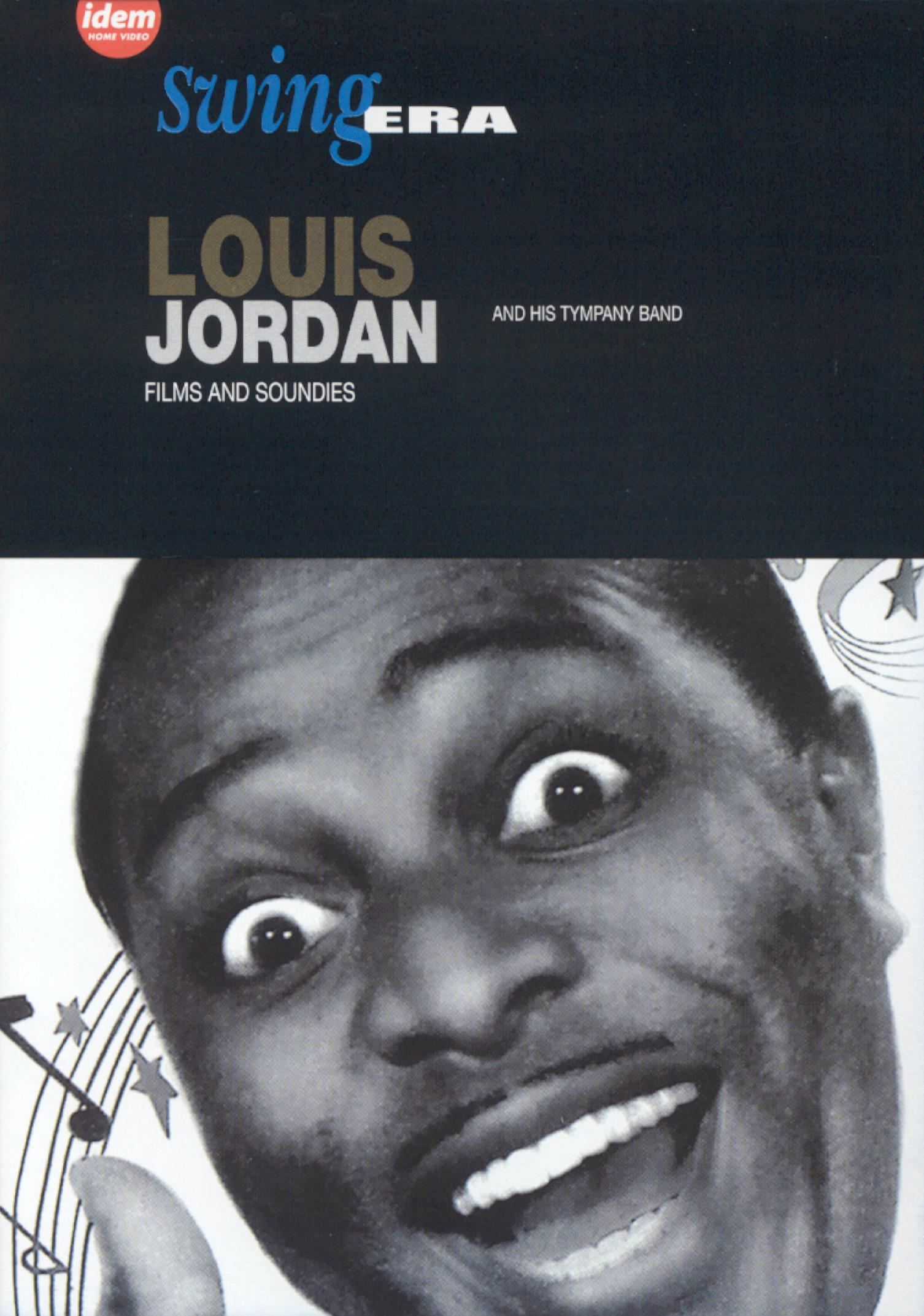 Louis Jordan & His Tympany Band: Films & Soundies
