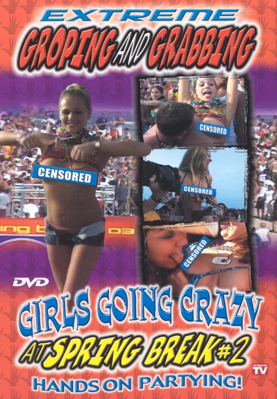 Extreme Groping and Grabbing at Spring Break, Vol. 2