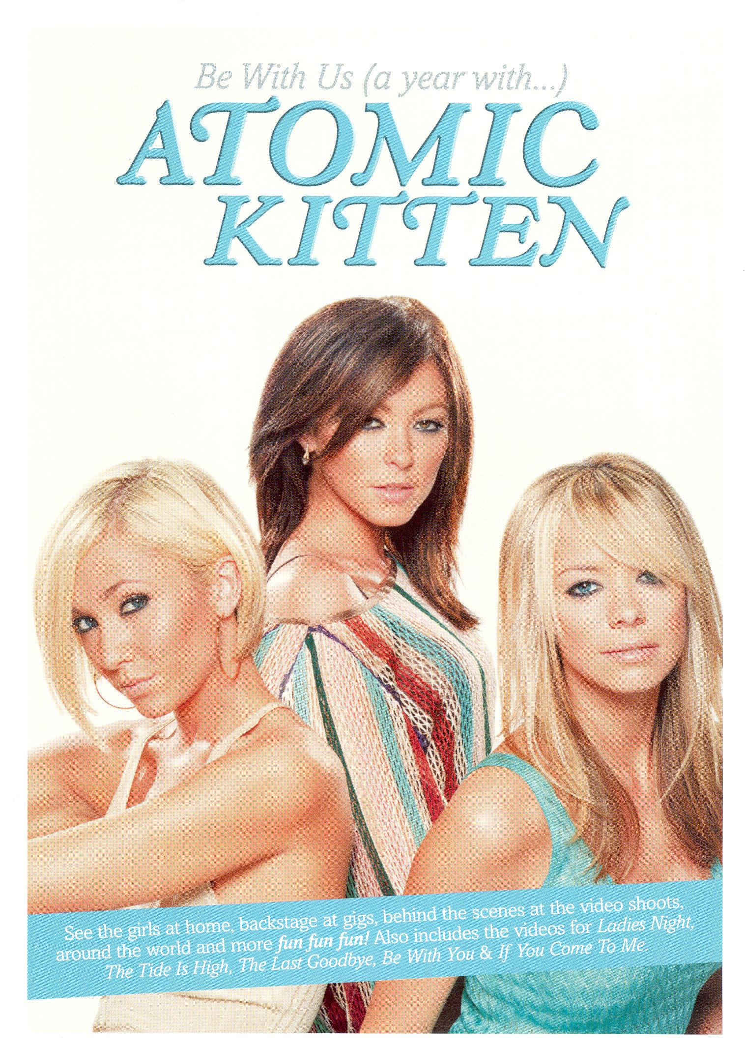 Atomic Kitten: Be With Us (A Year With...)