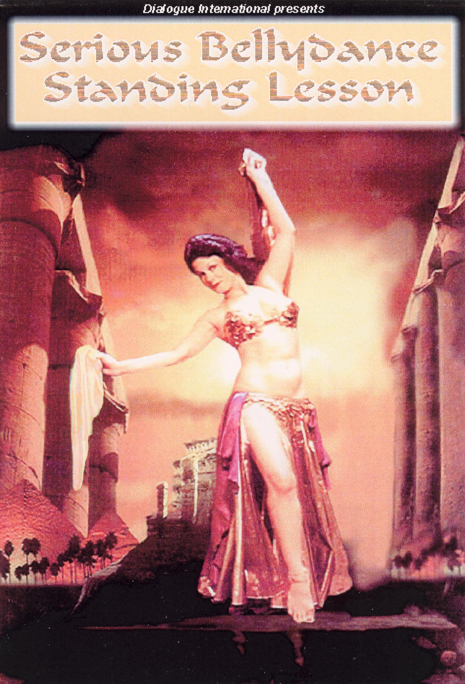 Serious Bellydance: Standing Lesson