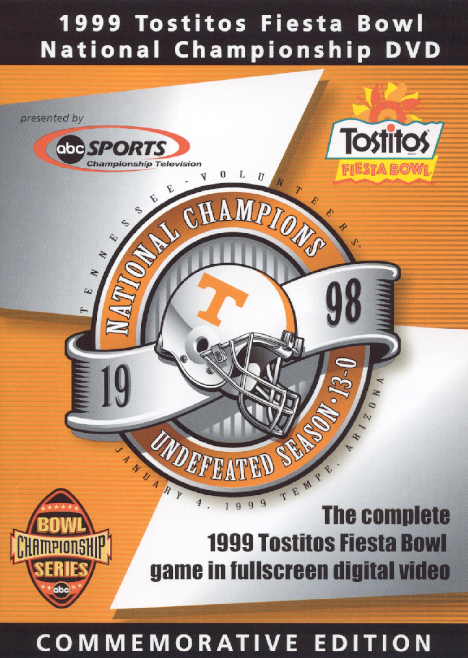 1999 Tostitos Fiesta Bowl: Tennessee Volunteers - 1998 National Champions
